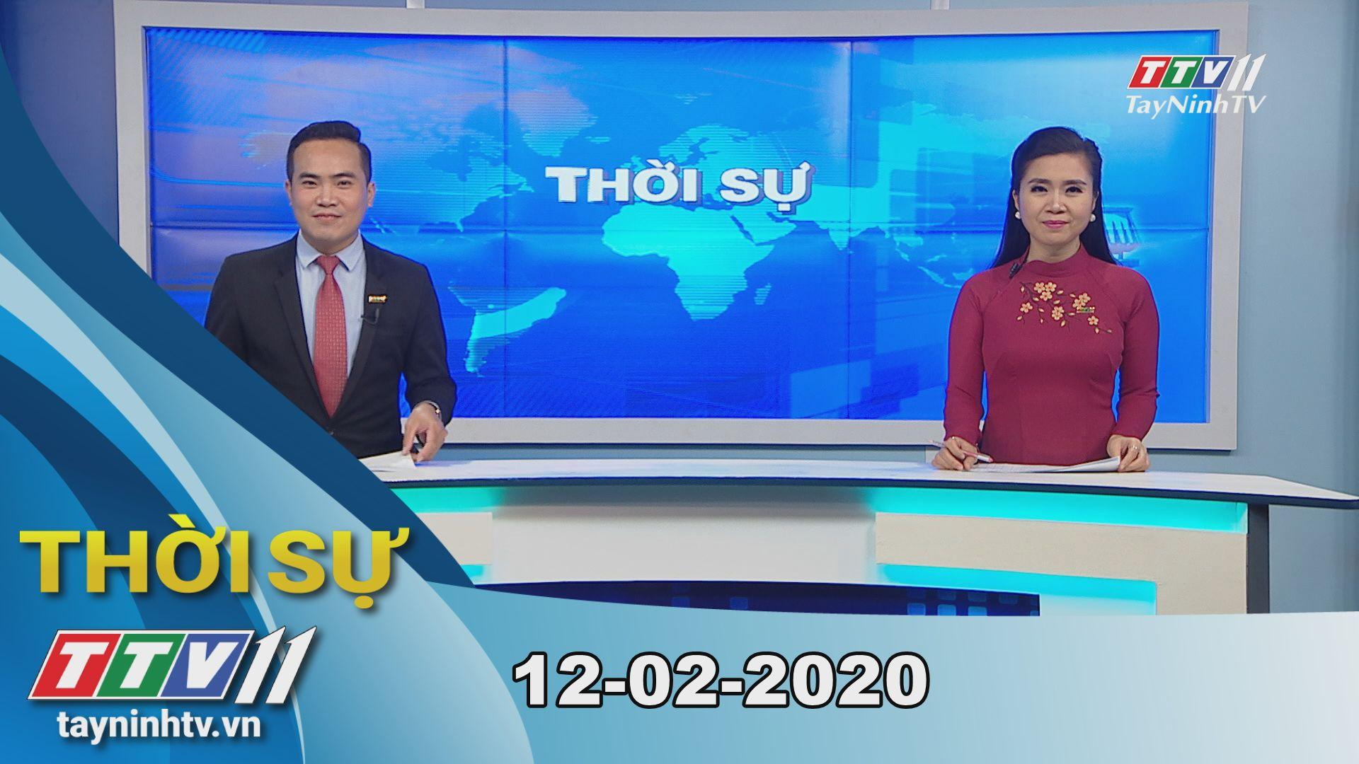 Thời sự Tây Ninh 12-02-2020 | Tin tức hôm nay | TayNinhTV