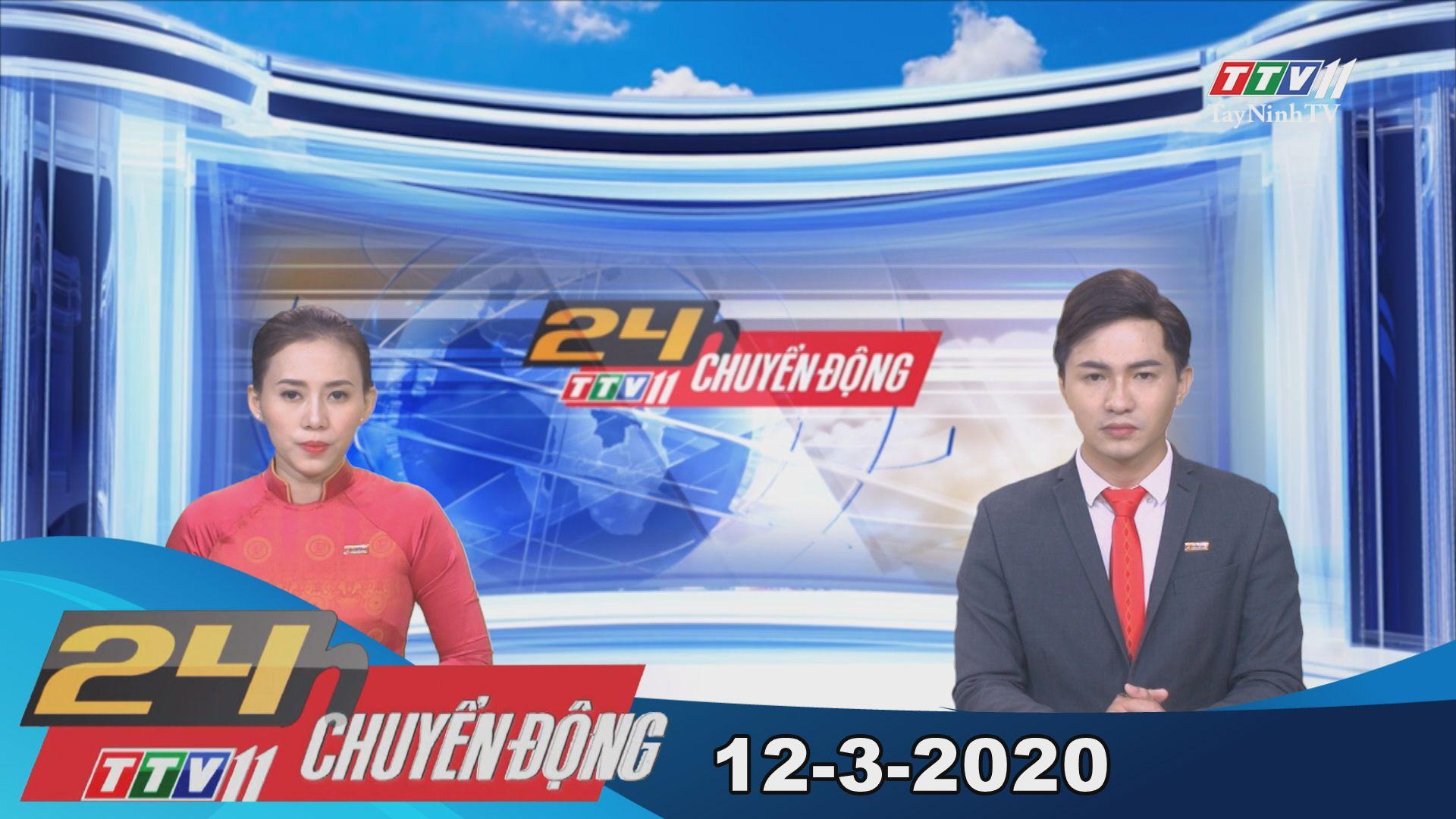 24h Chuyển động 12-3-2020 | Tin tức hôm nay | TayNinhTV