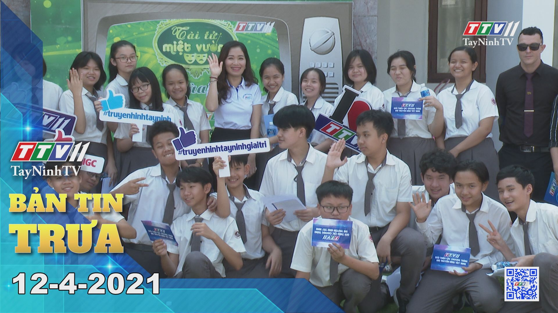 Bản tin trưa 12-4-2021 | Tin tức hôm nay | TayNinhTV