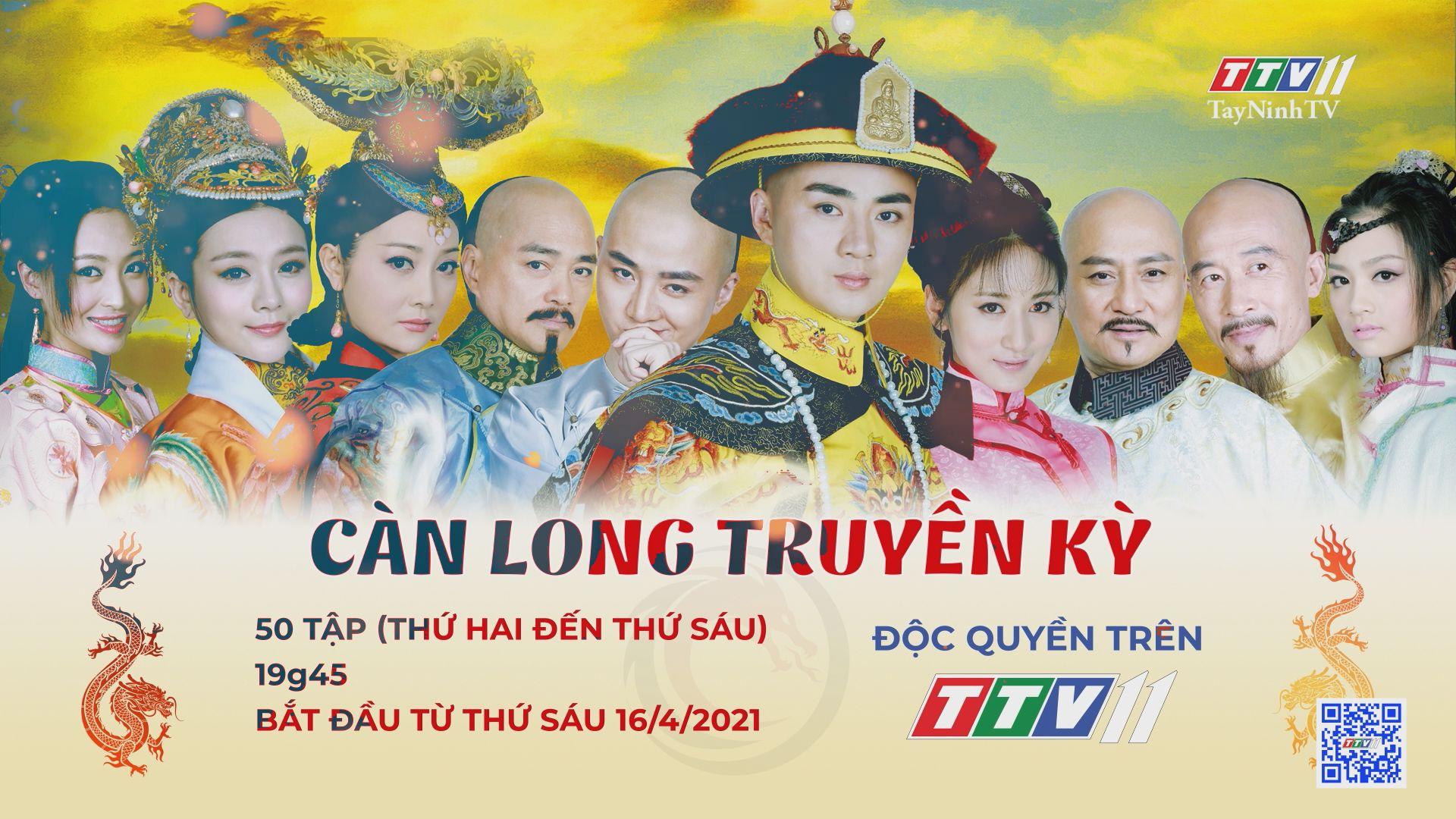 Phim Càn Long truyền kỳ-Trailer | TayNinhTVE