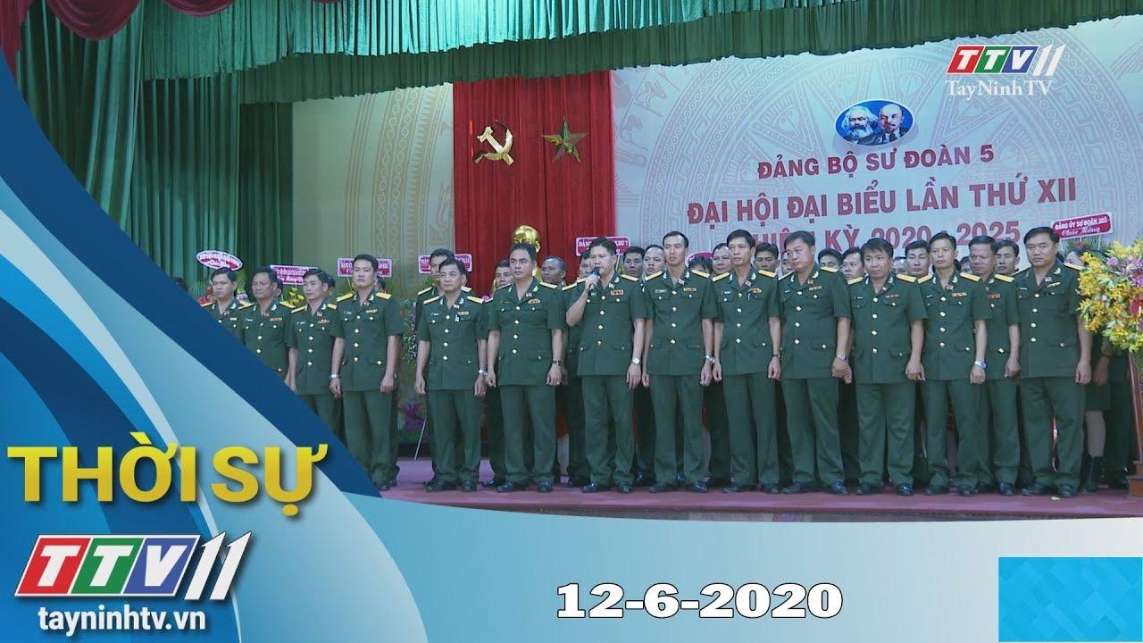 Thời sự Tây Ninh 12-6-2020 | Tin tức hôm nay | TayNinhTV