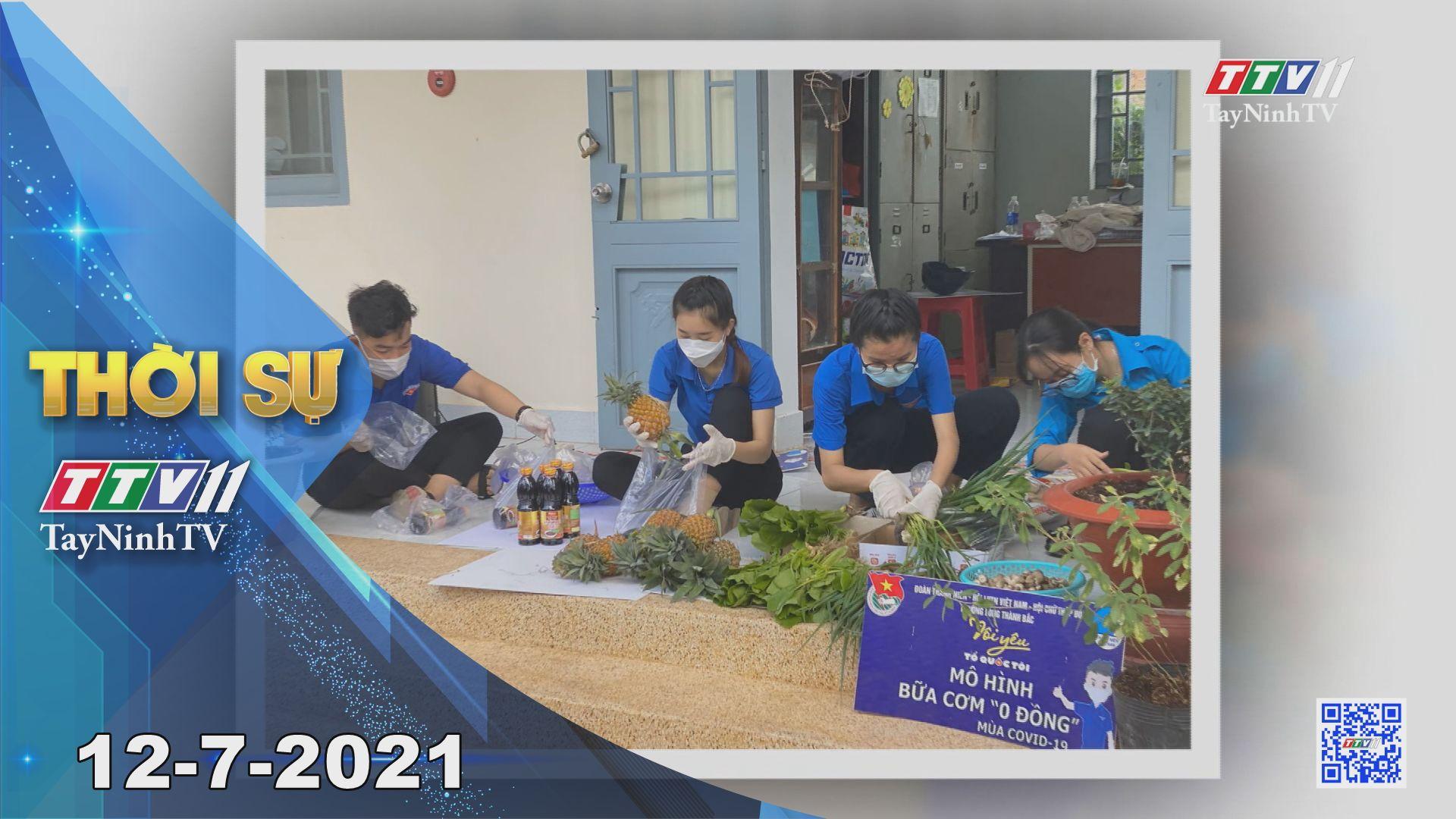 Thời sự Tây Ninh 12-7-2021   Tin tức hôm nay   TayNinhTV