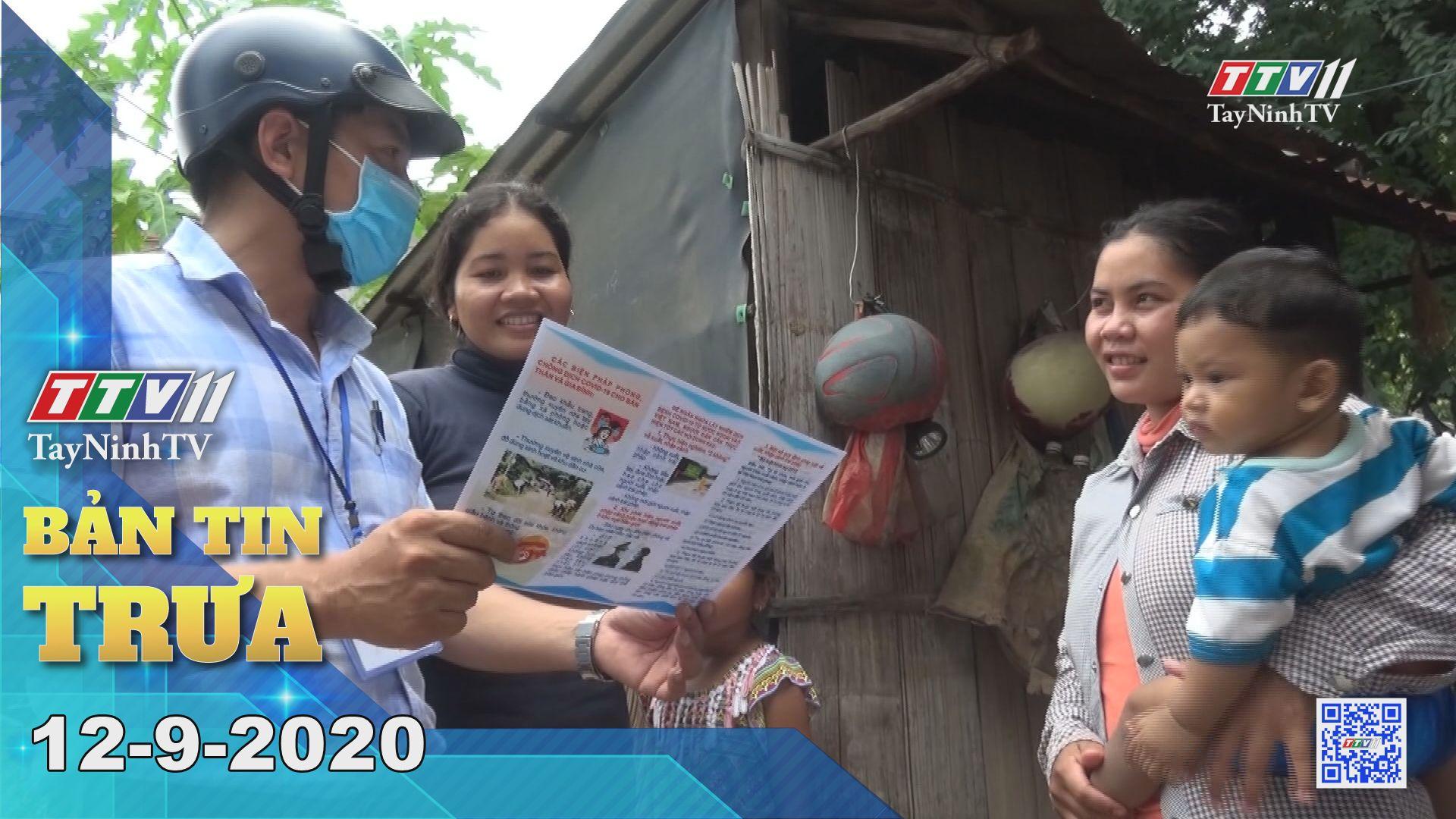 Bản tin trưa 12-9-2020 | Tin tức hôm nay | TayNinhTV