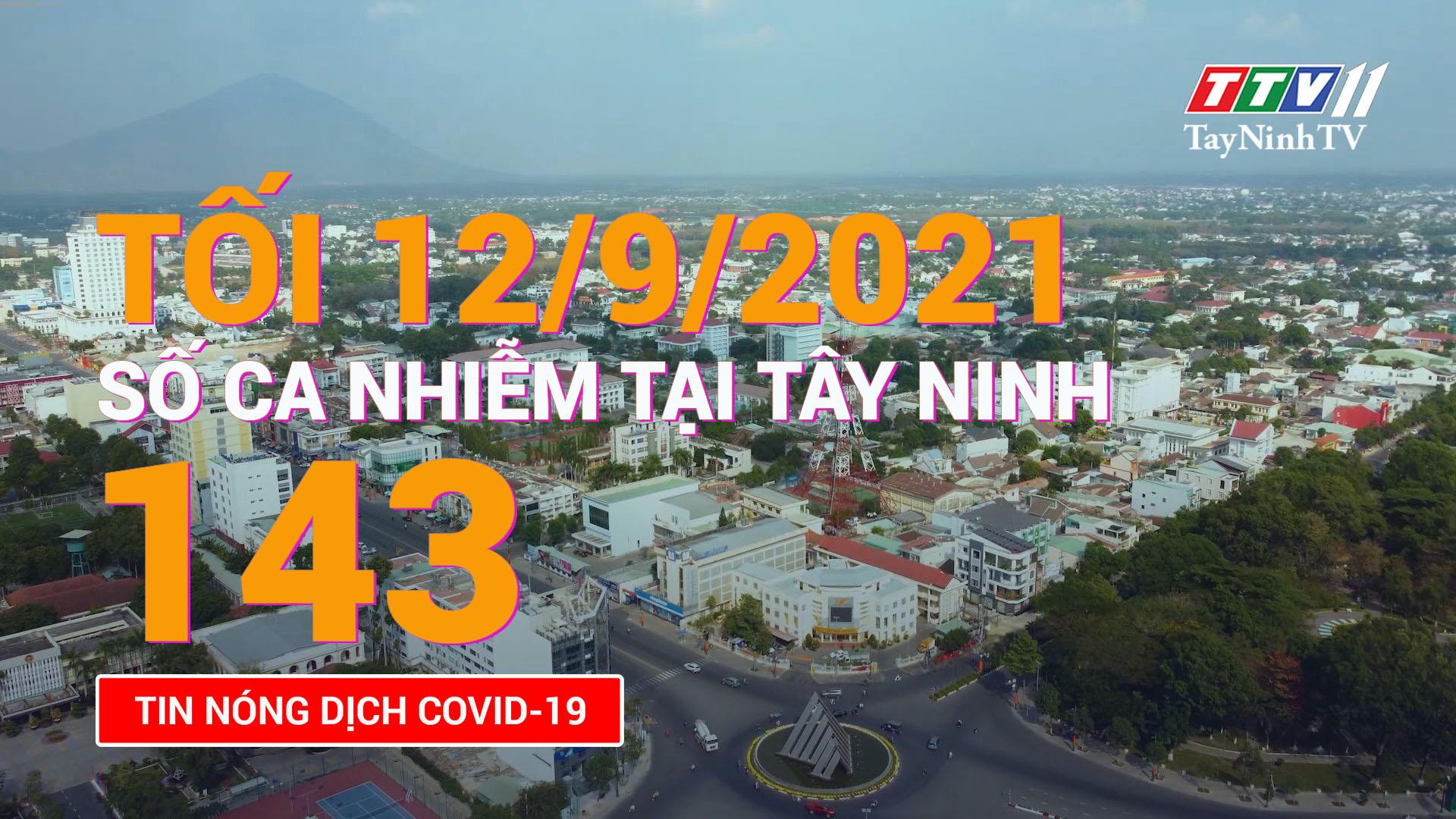 Tin tức Covid-19 tối 12/9/2021 | TayNinhTV