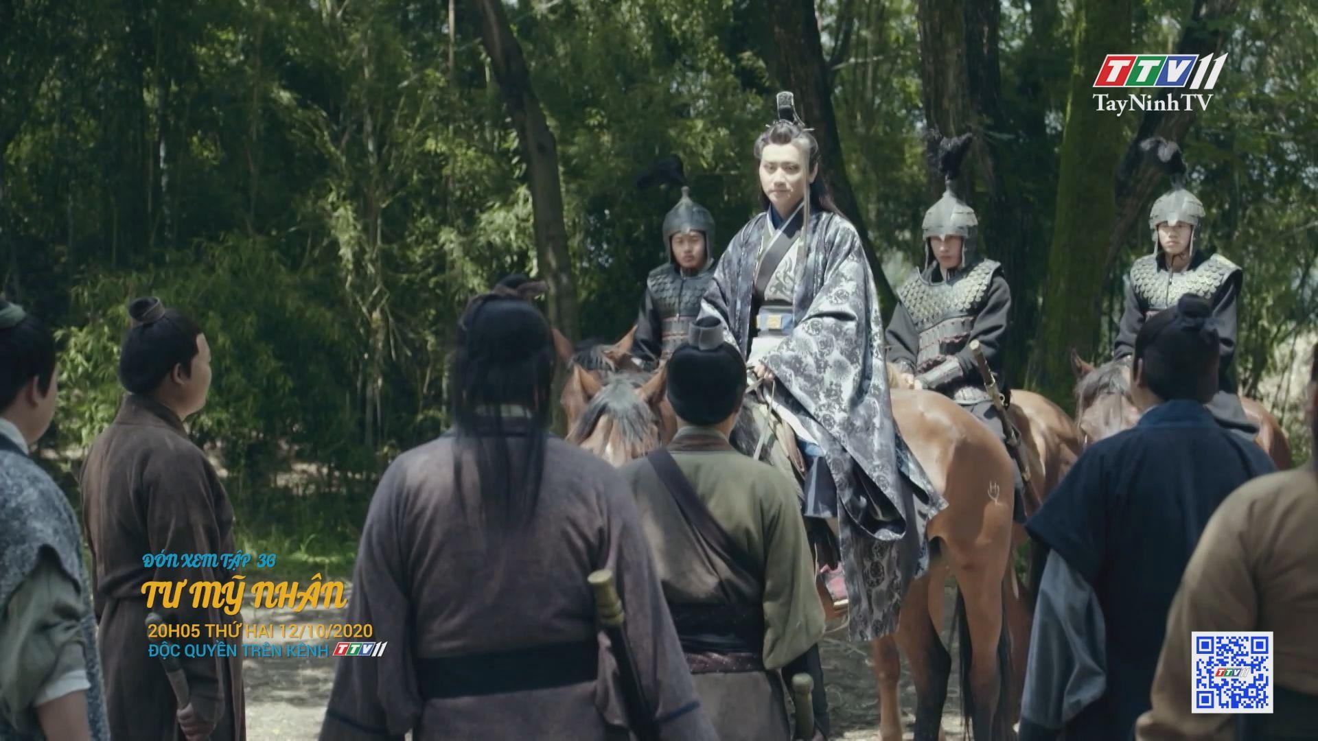 Tư mỹ nhân-TẬP 36 trailer | PHIM TƯ MỸ NHÂN | TayNinhTV