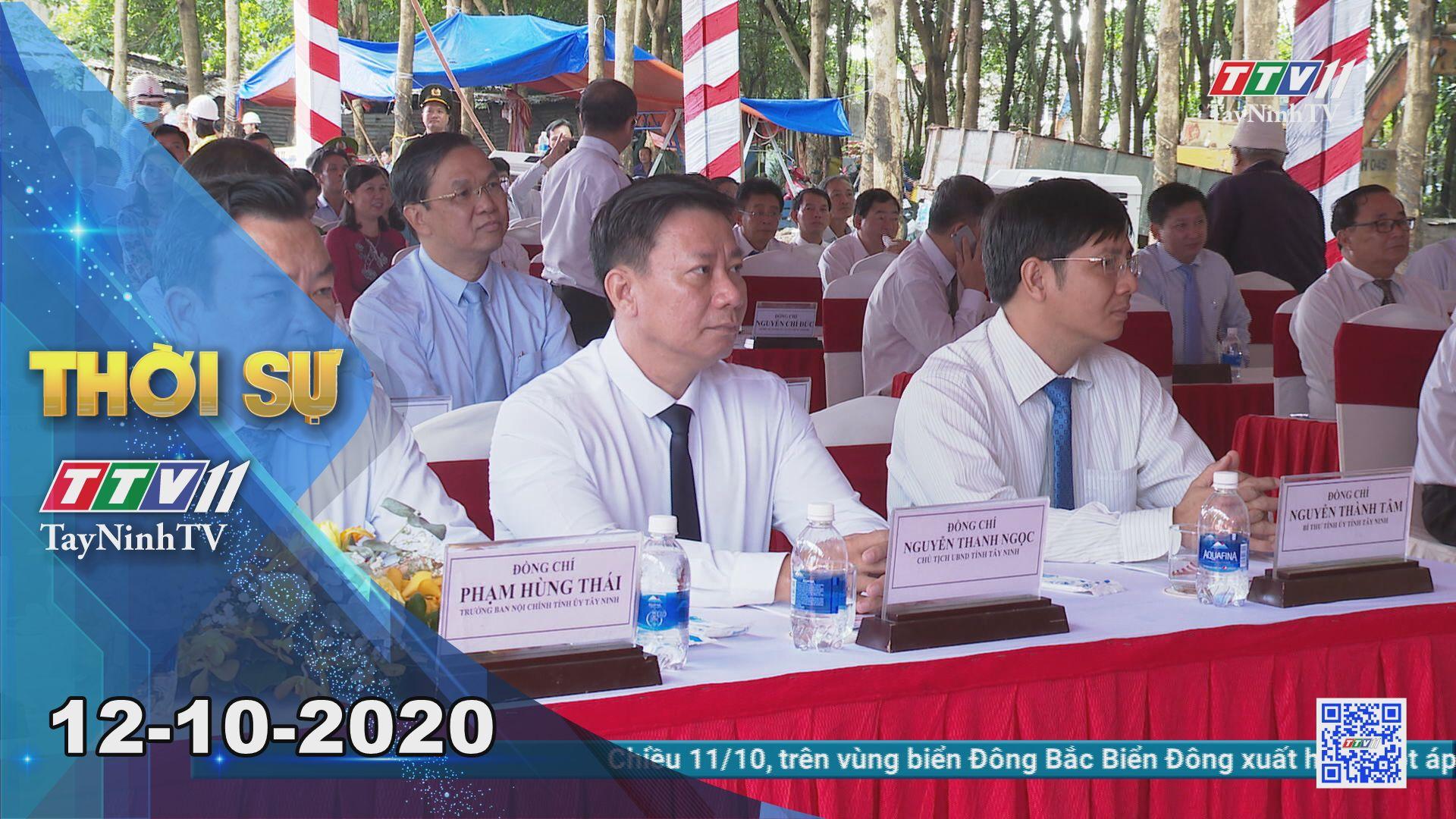 Thời sự Tây Ninh 12-10-2020 | Tin tức hôm nay | TayNinhTV