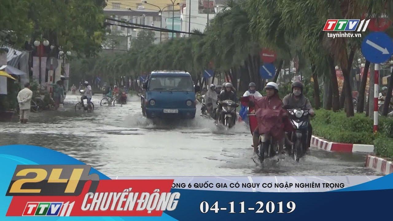 24h Chuyển động 04-11-2019 | Tin tức hôm nay | Tây Ninh TV