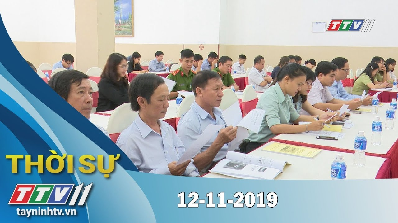 Thời Sự Tây Ninh 12-11-2019 | Tin tức hôm nay | Tây Ninh TV