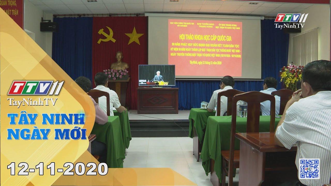 Tây Ninh Ngày Mới 12-11-2020 | Tin tức hôm nay | TayNinhTV
