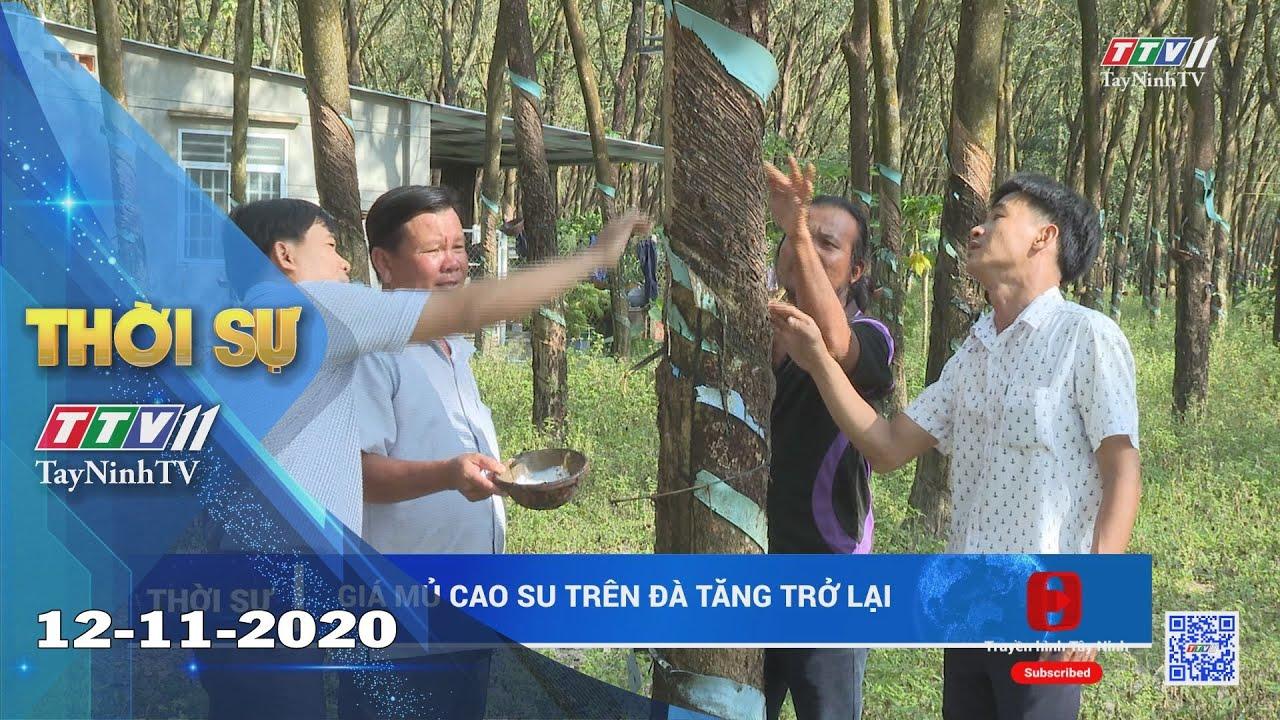Thời sự Tây Ninh 12-11-2020 | Tin tức hôm nay | TayNinhTV