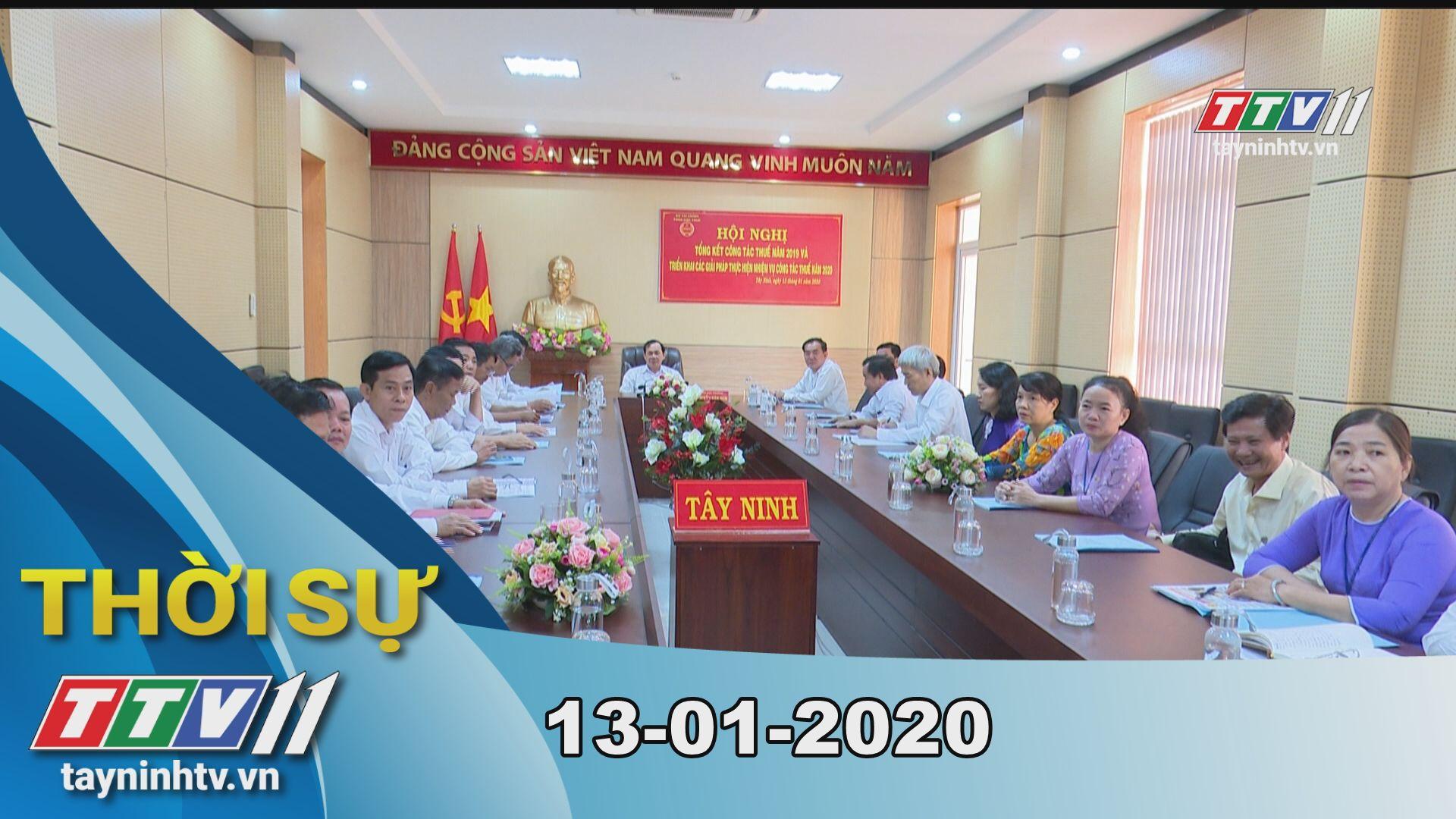 Thời sự Tây Ninh 13-01-2020 | Tin tức hôm nay | TayNinhTV
