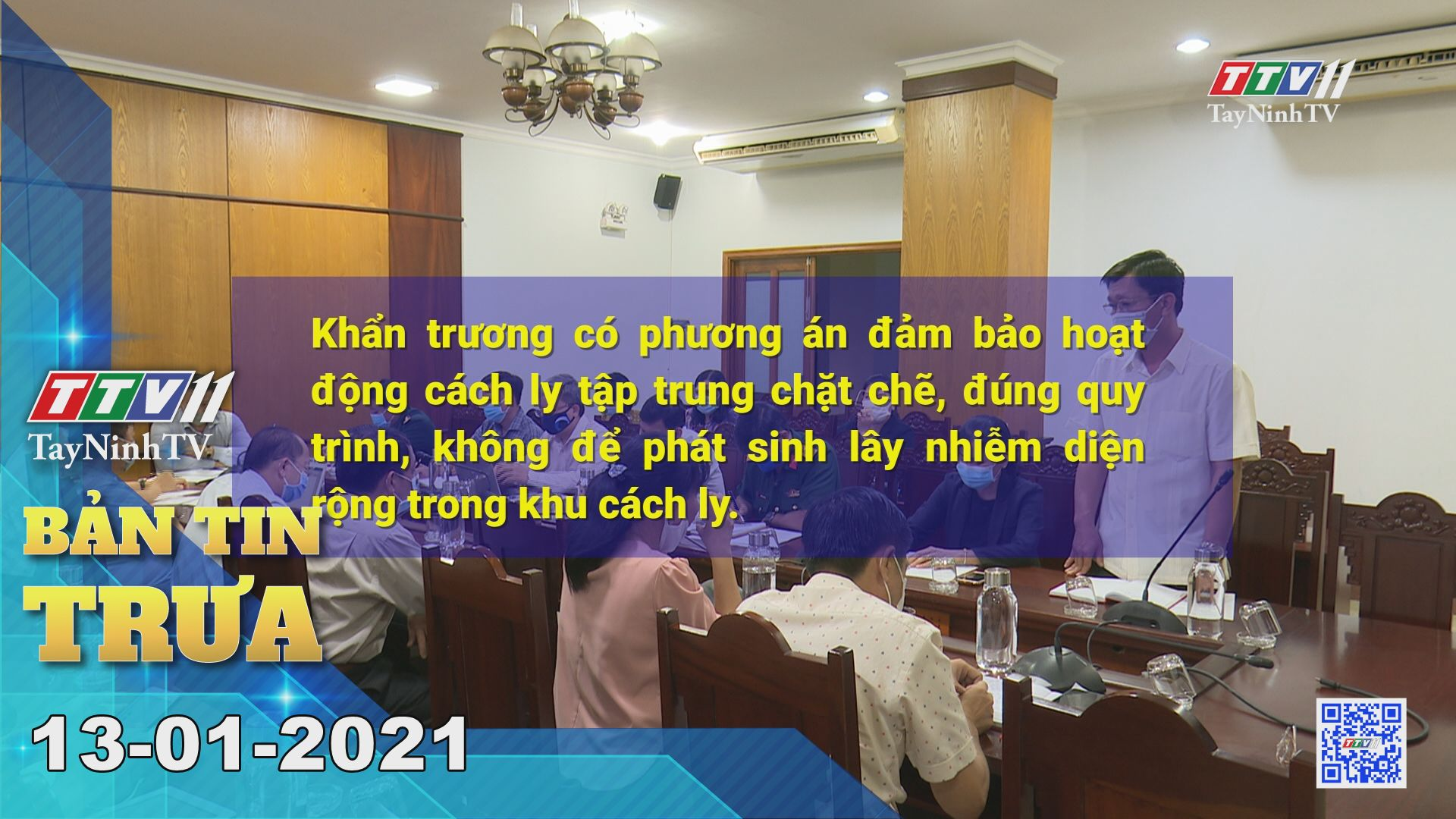 Bản tin trưa 13-01-2021 | Tin tức hôm nay | TayNinhTV