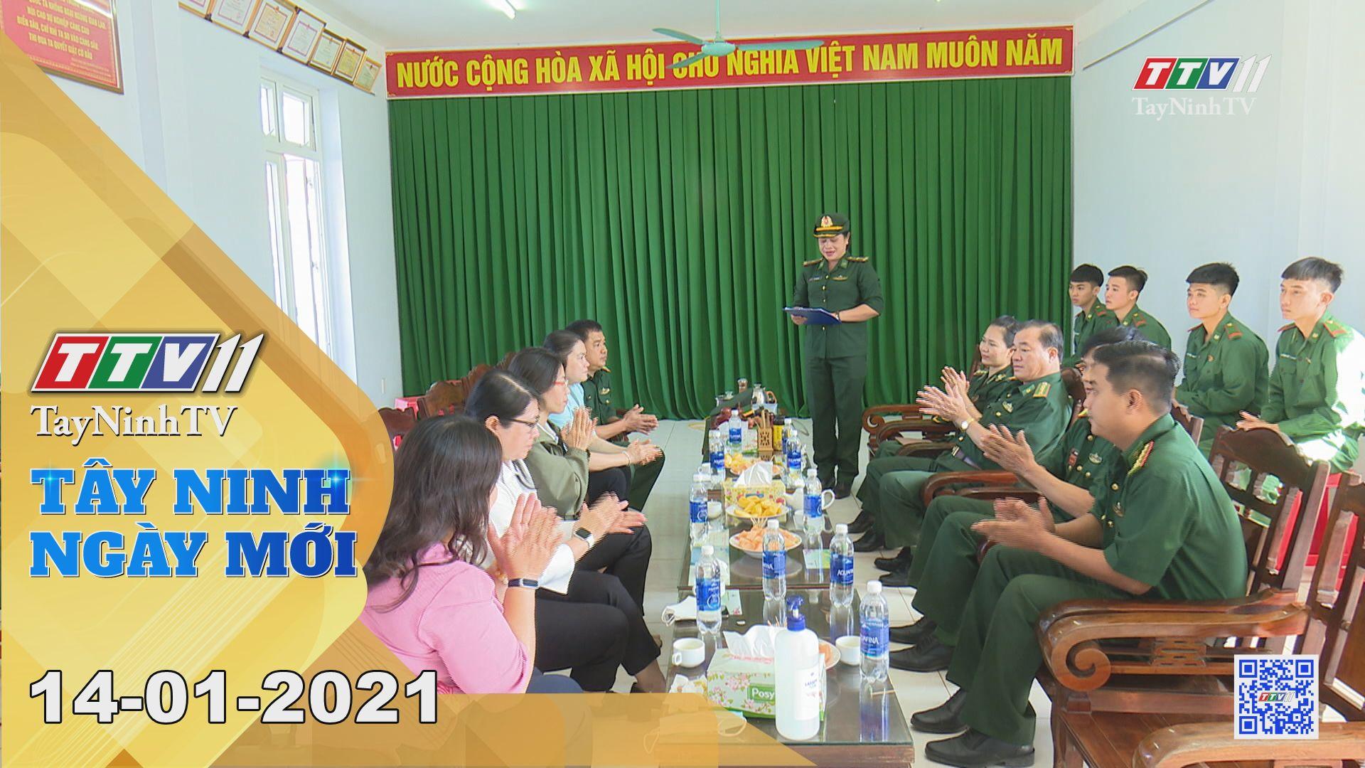 Tây Ninh Ngày Mới 14-01-2021 | Tin tức hôm nay | TayNinhTV
