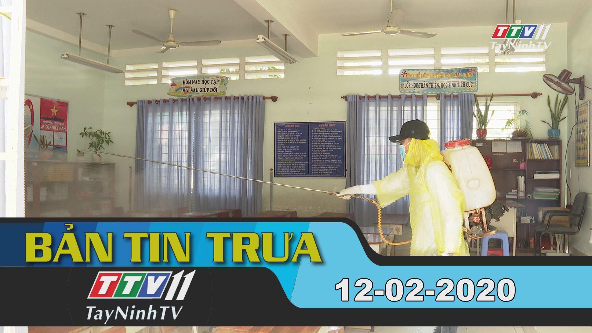 Bản tin trưa 12-02-2020 | Tin tức hôm nay | TayNinhTV