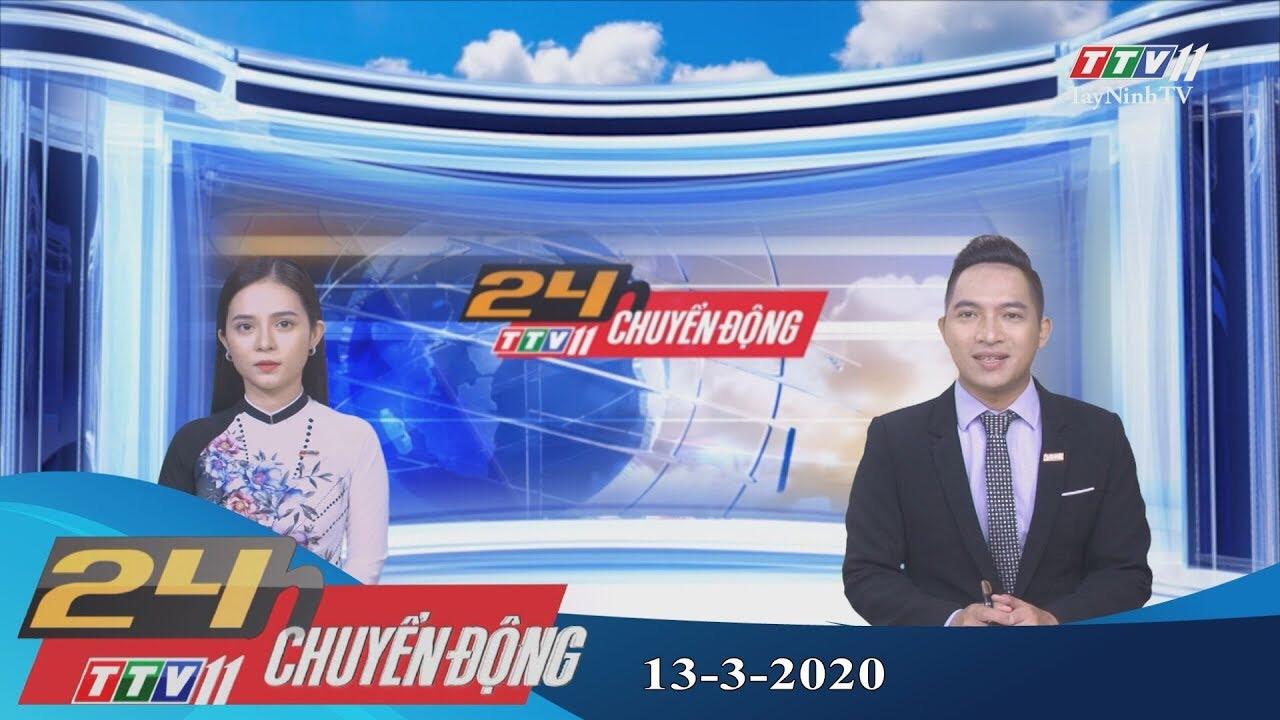24h Chuyển động 13-3-2020 | Tin tức hôm nay | TayNinhTV