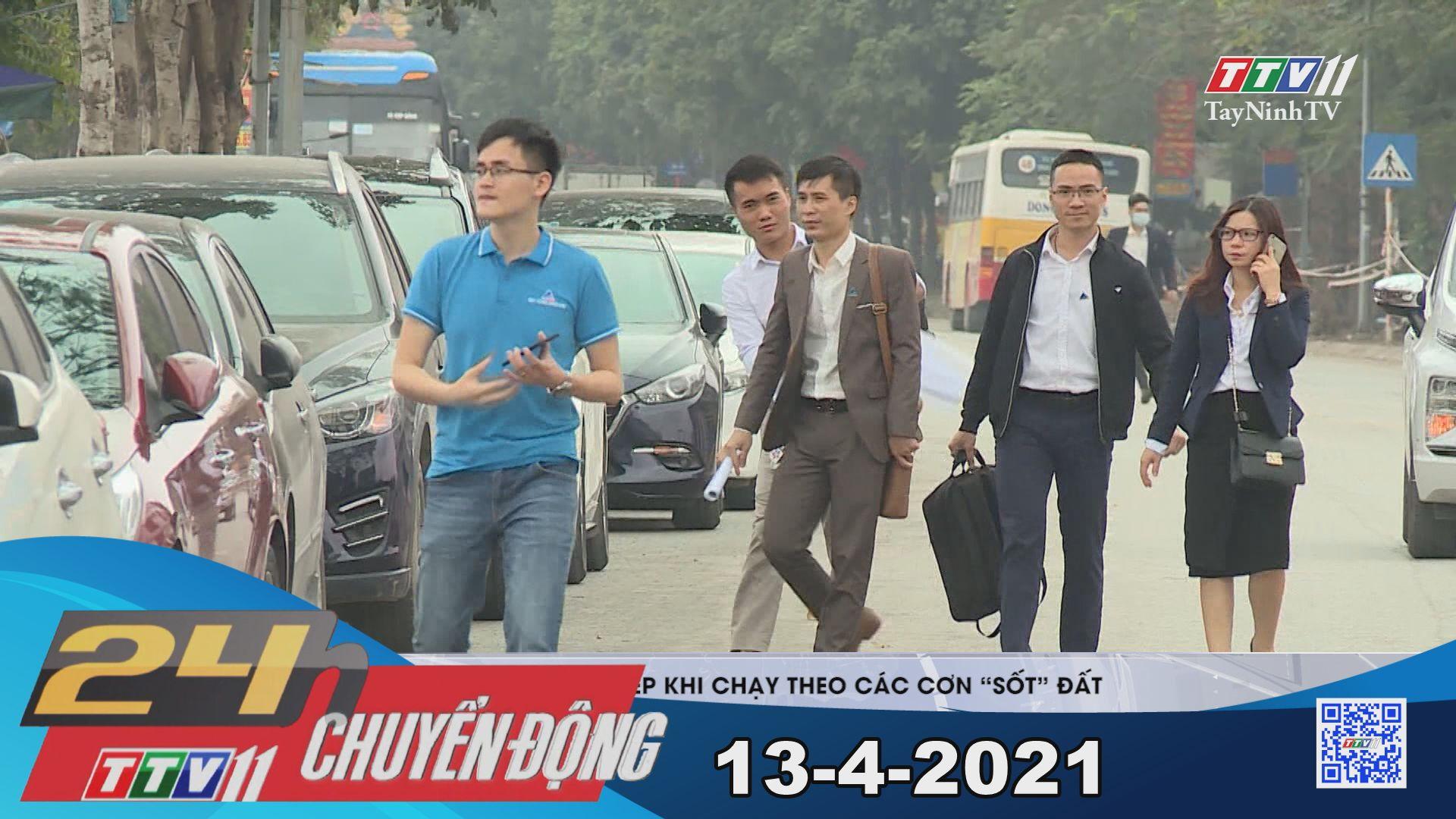 24h Chuyển động 13-4-2021 | Tin tức hôm nay | TayNinhTV