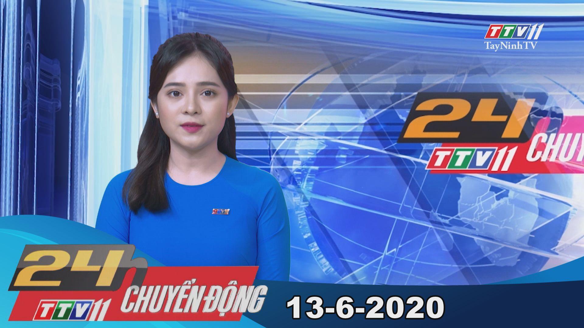 24h Chuyển động 13-6-2020 | Tin tức hôm nay | TayNinhTV