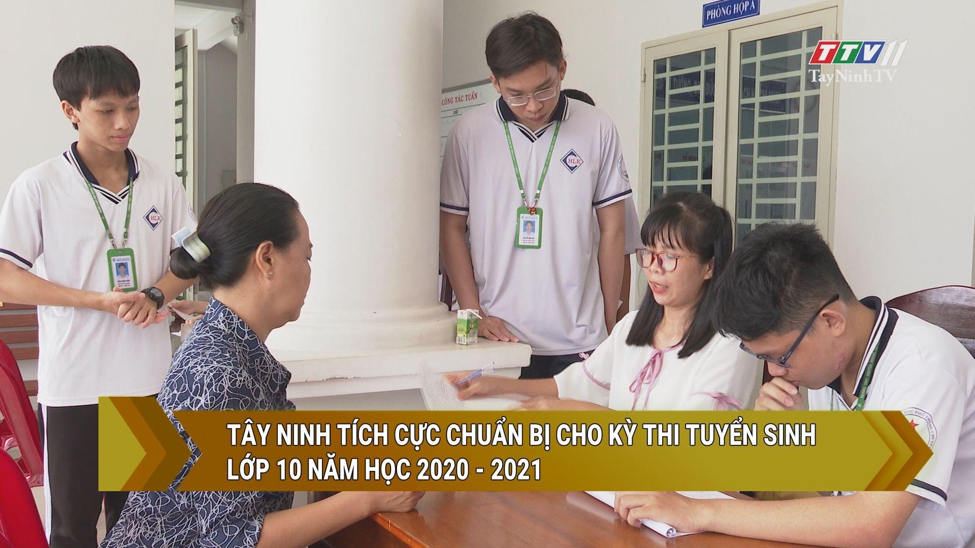 Tây Ninh tích cực chuẩn bị cho kỳ thi tuyển sinh lớp 10 năm học 2020 - 2021 | GIÁO DỤC VÀ ĐÀO TẠO | TayNinhTV