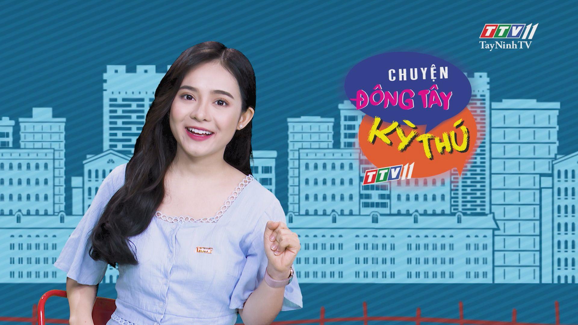 Chuyện Đông Tây Kỳ Thú 13-7-2020 | TayNinhTV