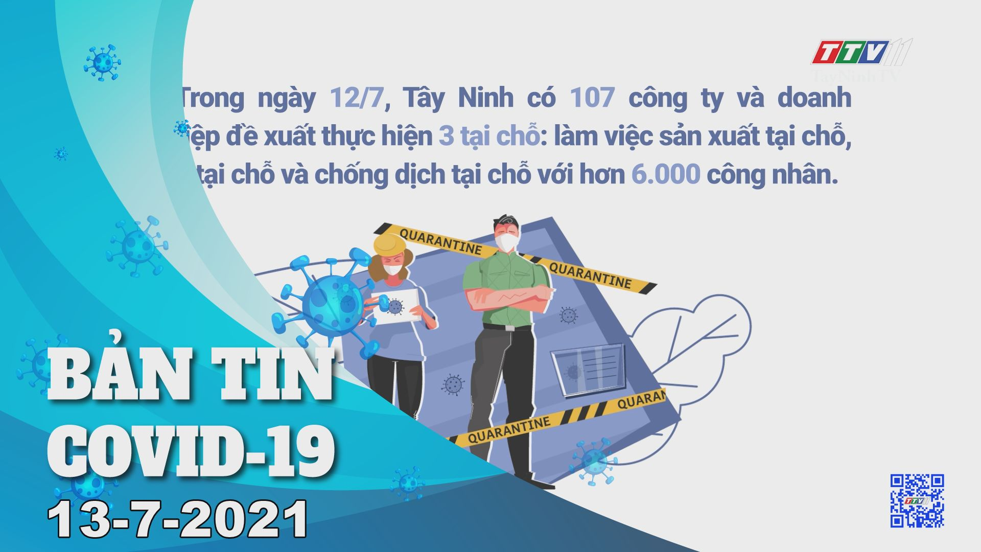 Bản tin Covid-19 | Tin tức hôm nay 13-7-2021 | TâyNinhTV