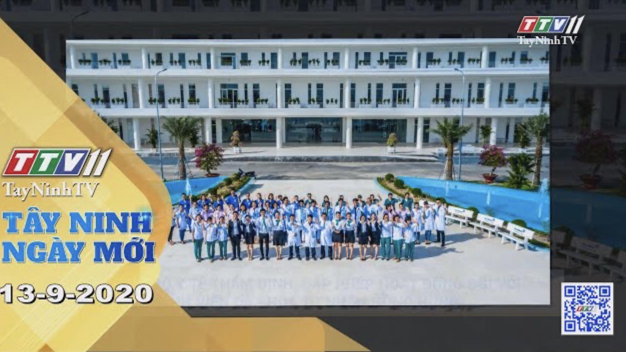 Tây Ninh Ngày Mới 13-9-2020 | Tin tức hôm nay | TayNinhTV