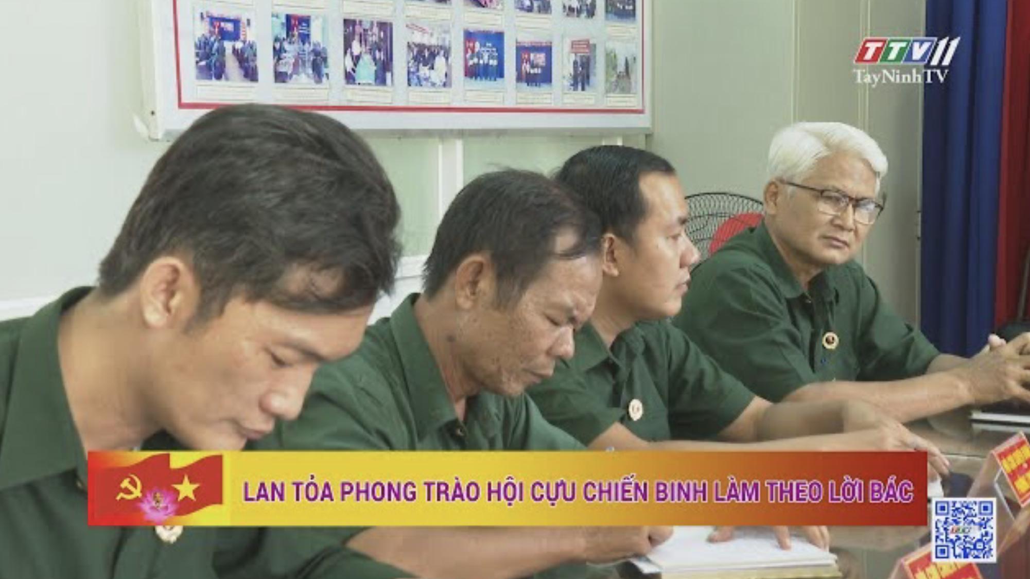 Lan tỏa phong trào Hội Cựu chiến binh làm theo lời Bác | HỌC TẬP VÀ LÀM THEO TƯ TƯỞNG, ĐẠO ĐỨC, PHONG CÁCH HỒ CHÍ MINH | TayNinhTV
