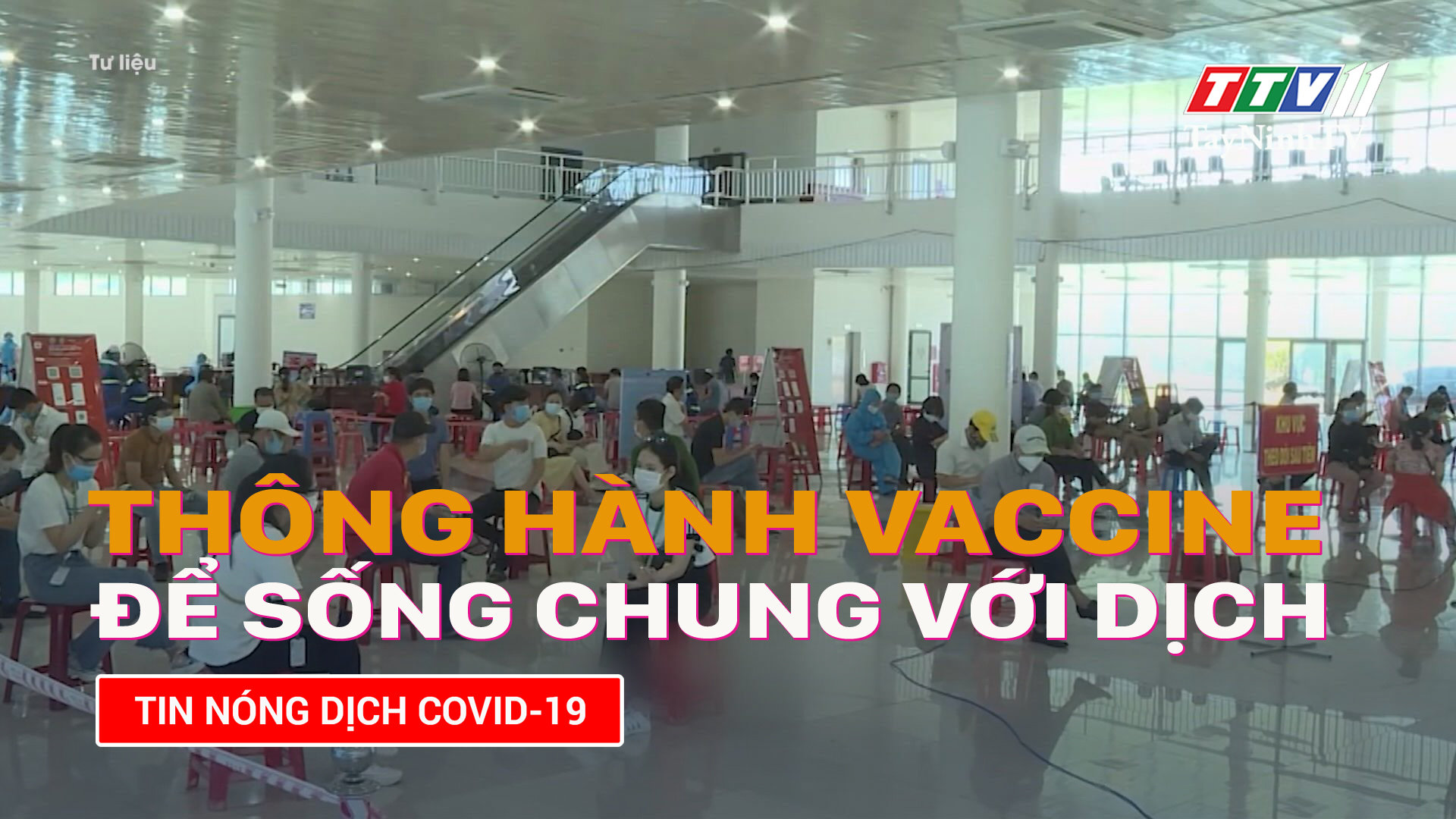 Thông hành vắc-xin để sống chung với dịch | TayNinhTV