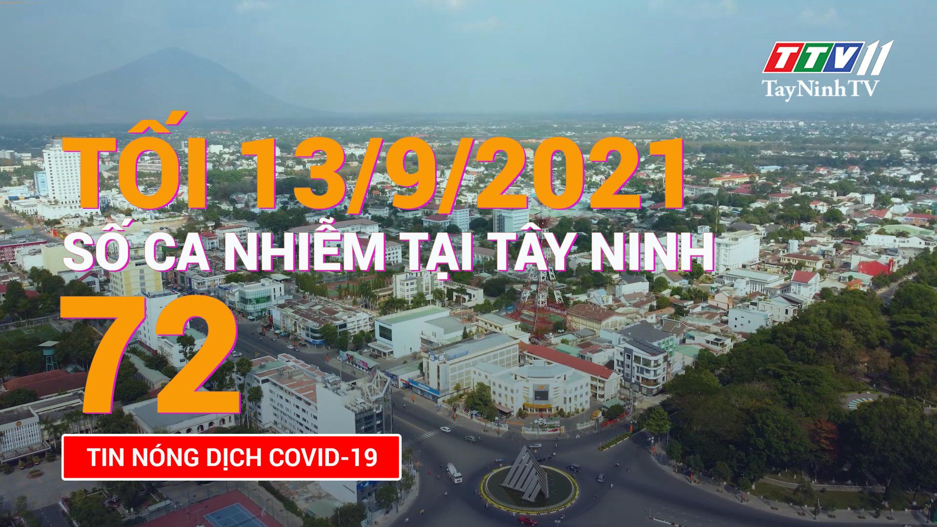 Tin tức Covid-19 tối 13/9/2021 | TayNinhTV