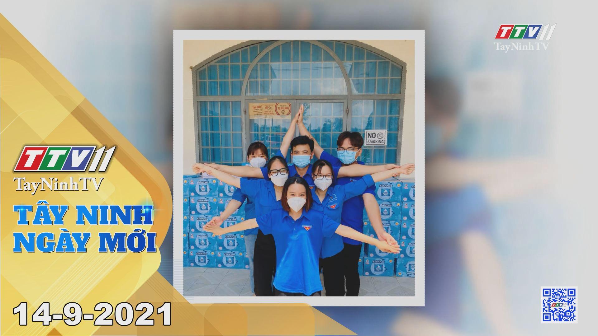 Tây Ninh Ngày Mới 14-9-2021 | Tin tức hôm nay | TayNinhTV
