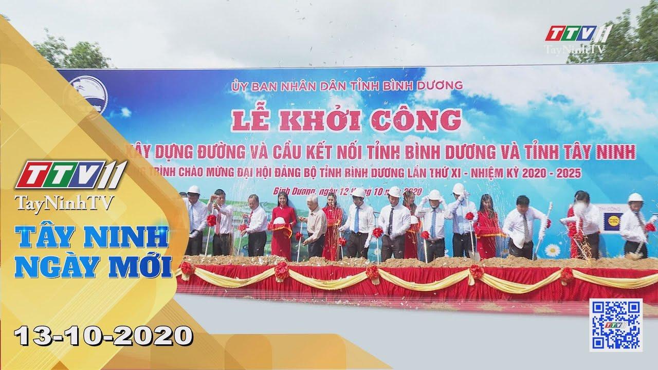 Tây Ninh Ngày Mới 13-10-2020 | Tin tức hôm nay | TayNinhTV