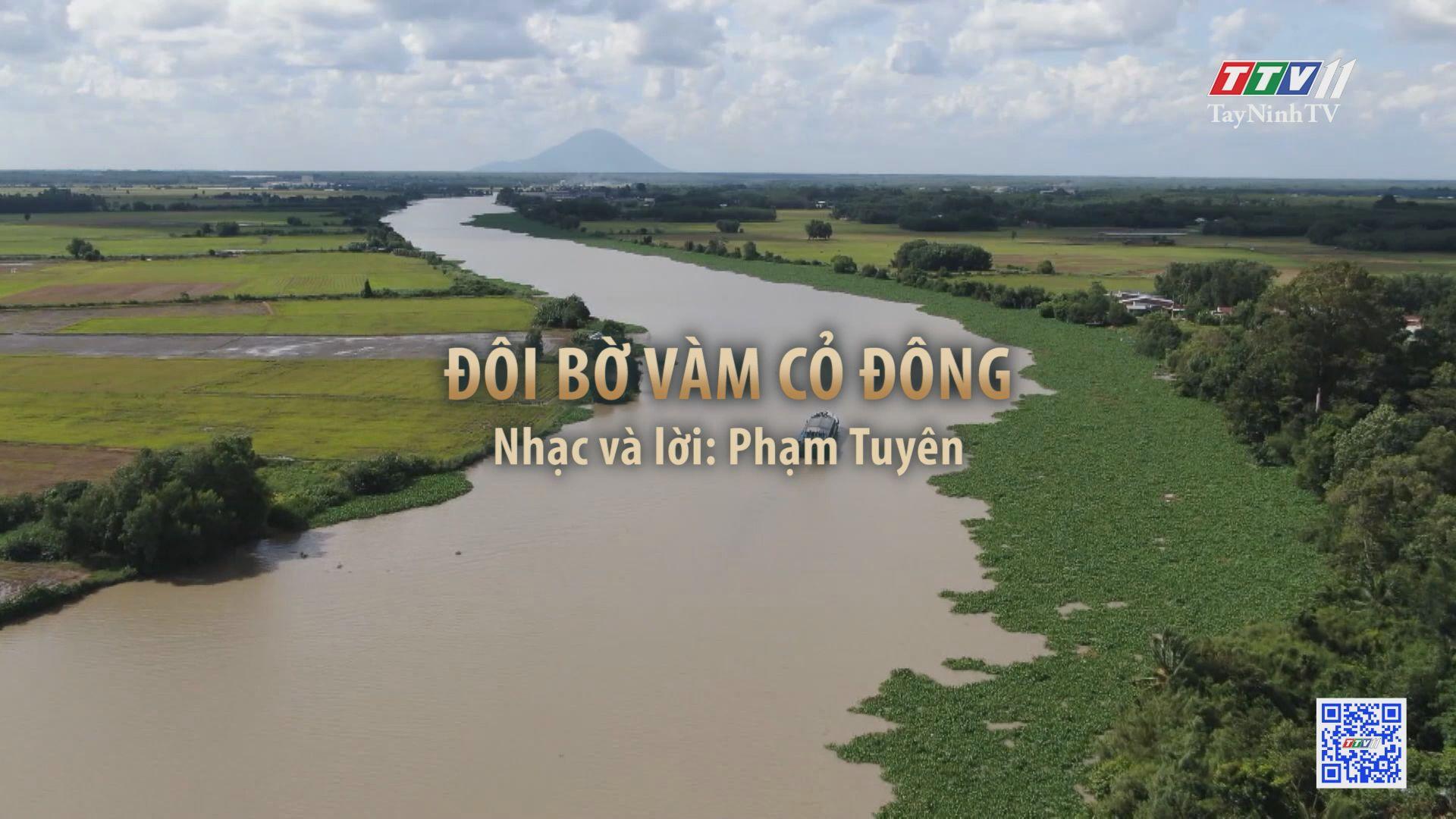 Đôi bờ sông Vàm Cỏ Đông | Tuyển tập karaoke Tây Ninh tình yêu trong tôi | TayNinhTV
