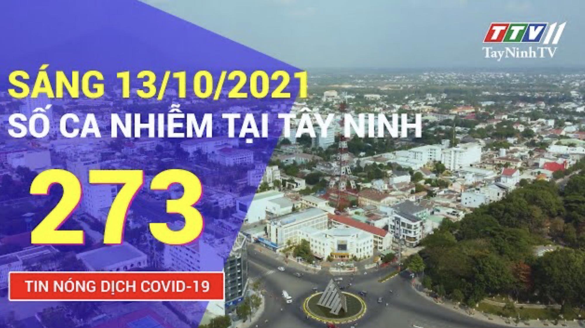 TIN TỨC COVID-19 SÁNG NGÀY 13/10/2021 | Tin tức hôm nay | TayNinhTV