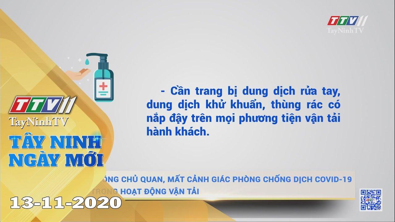 Tây Ninh Ngày Mới 13-11-2020 | Tin tức hôm nay | TayNinhTV
