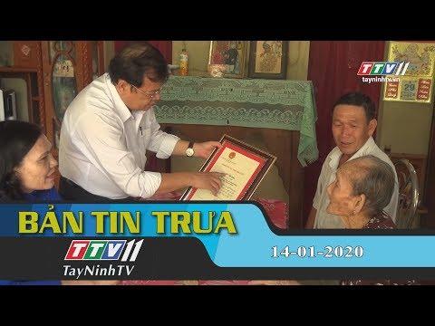 Bản tin trưa 14-01-2020 | Tin tức hôm nay | TayNinhTV