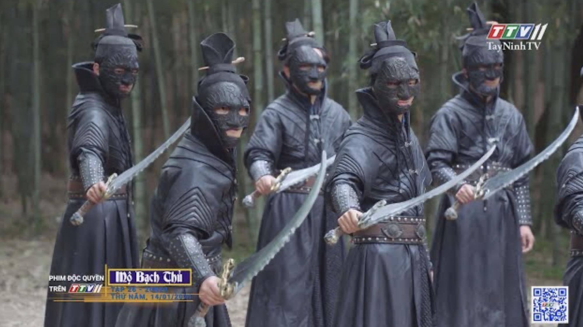 Mộ Bạch Thủ-TẬP 26 trailer | PHIM MỘ BẠCH THỦ | TayNinhTV