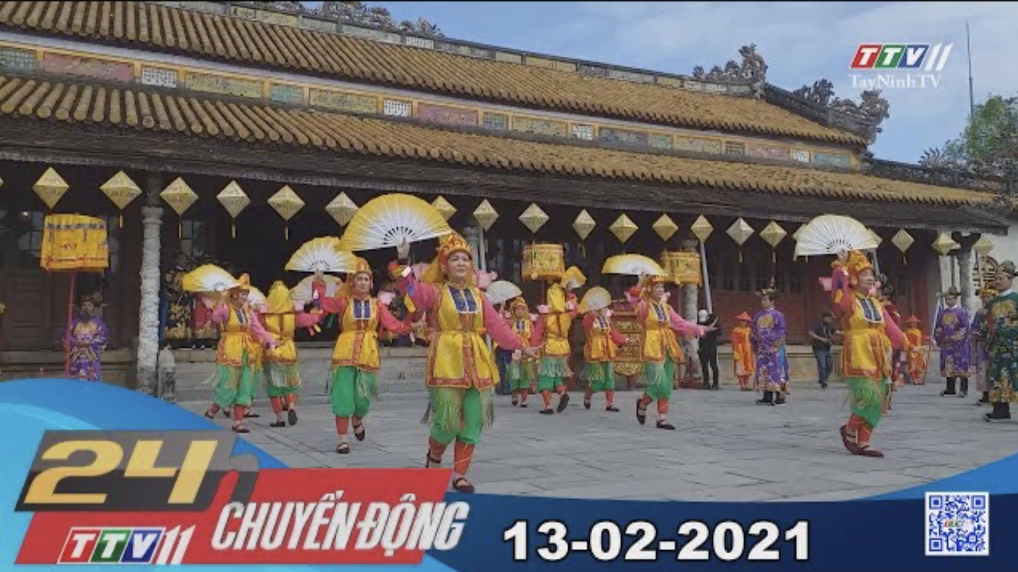 24h Chuyển động 13-02-2021   Tin tức hôm nay   TayNinhTV