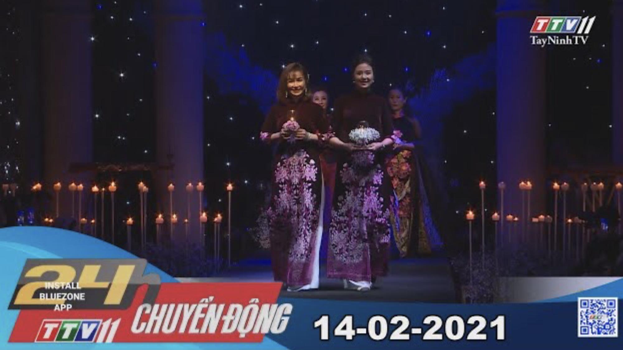 24h Chuyển động 14-02-2021 | Tin tức hôm nay | TayNinhTV