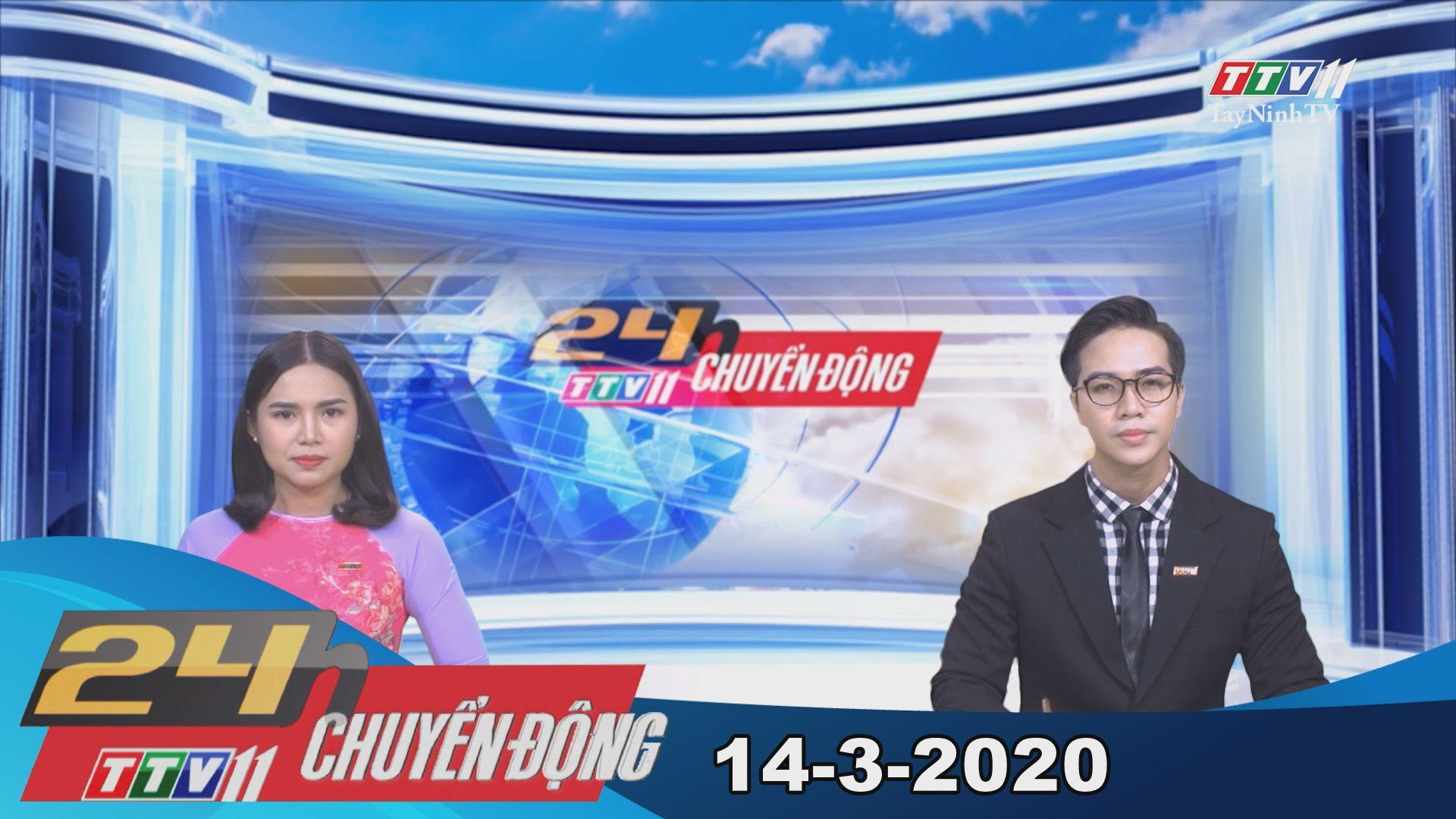 24h Chuyển động 14-3-2020 | Tin tức hôm nay | TayNinhTV