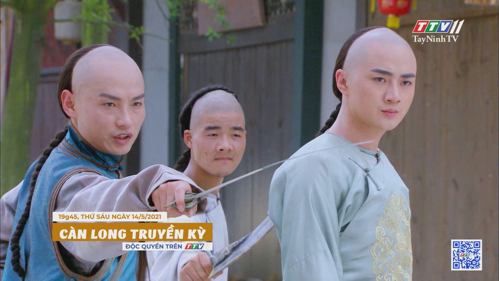 Càn Long truyền kỳ-Trailer tập 21 | PHIM CÀN LONG TRUYỀN KỲ | TayNinhTVE