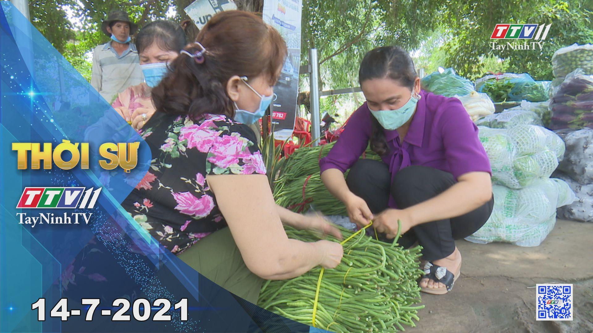 Thời sự Tây Ninh 14-7-2021 | Tin tức hôm nay | TayNinhTV
