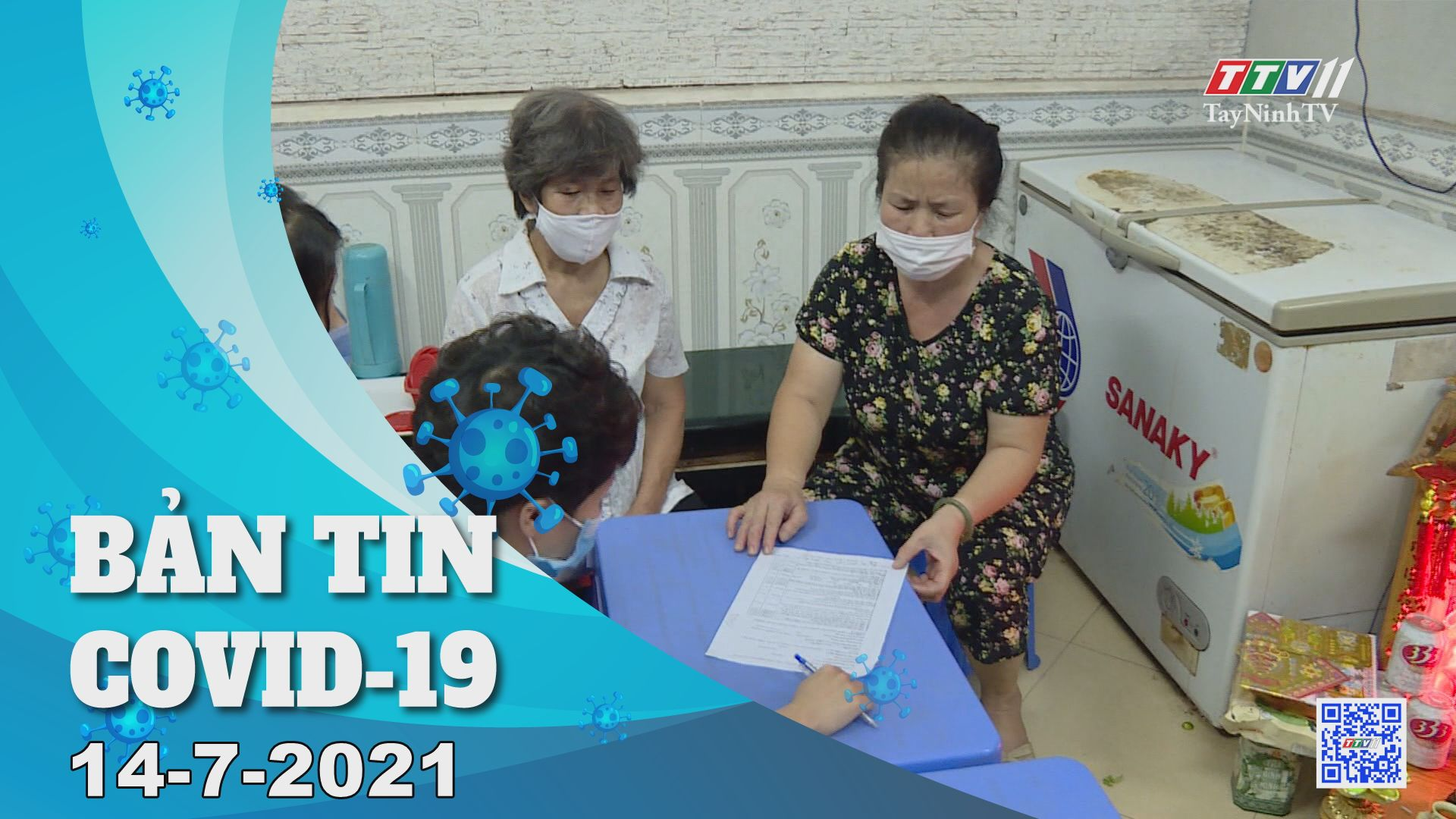 Bản tin Covid-19 | Tin tức hôm nay 14-7-2021 | TâyNinhTV