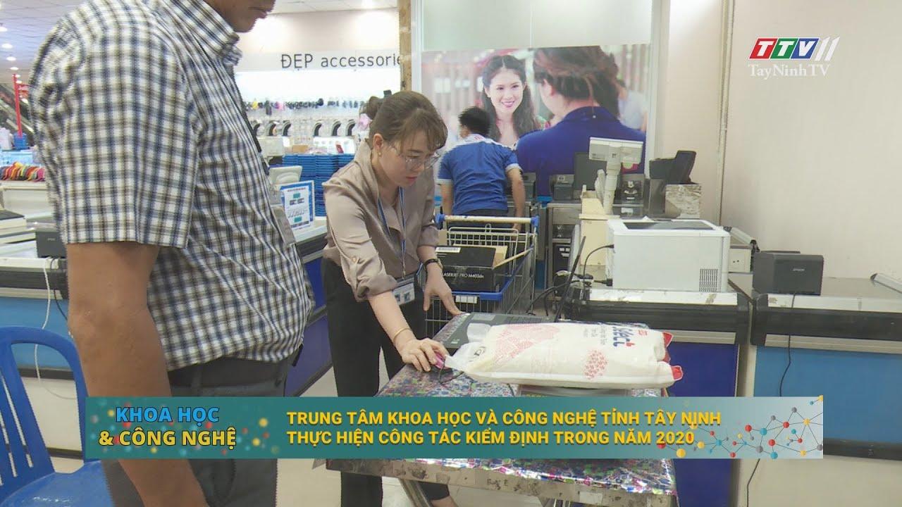 Trung tâm Khoa học và Công nghệ tỉnh Tây Ninh thực hiện công tác kiểm định trong năm 2020 | KHOA HỌC CÔNG NGHỆ | TayNinhTV
