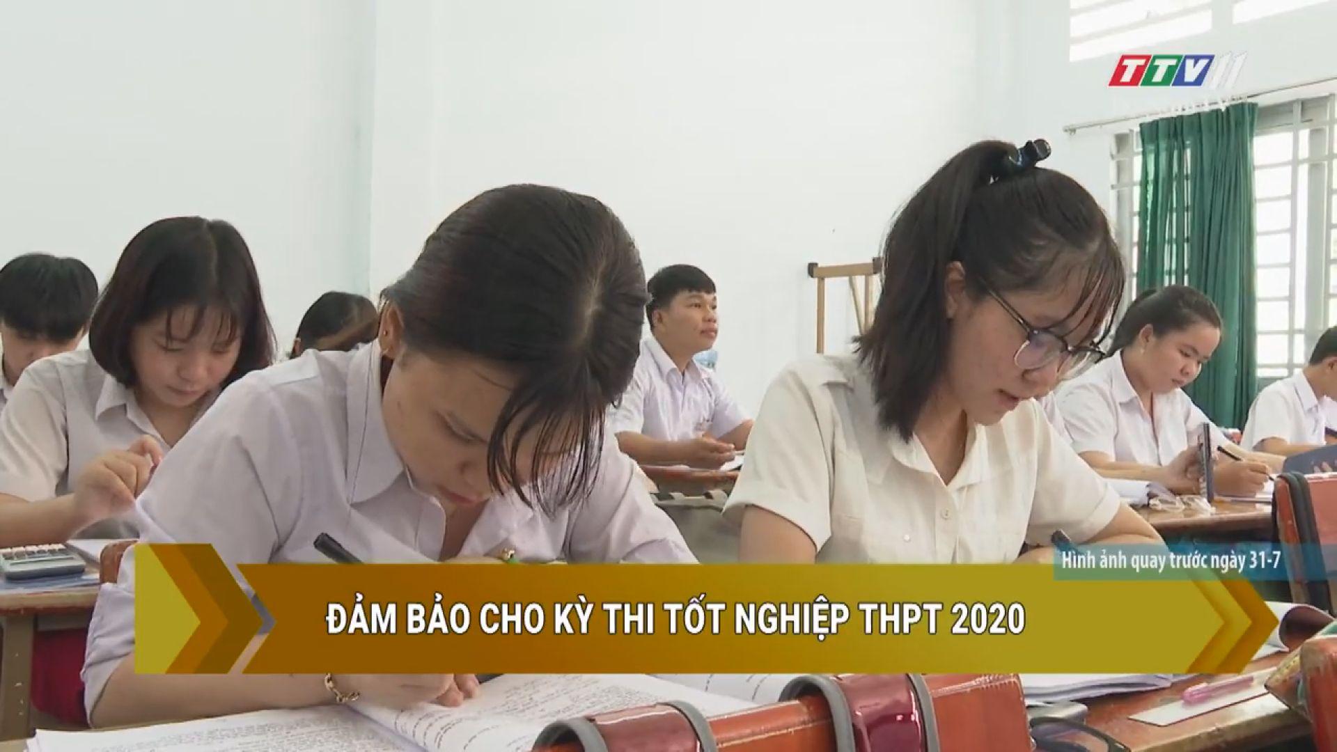 Đảm bảo cho kỳ thi tốt nghiệp THPT 2020 | GIÁO DỤC VÀ ĐÀO TẠO | TayNinhTV