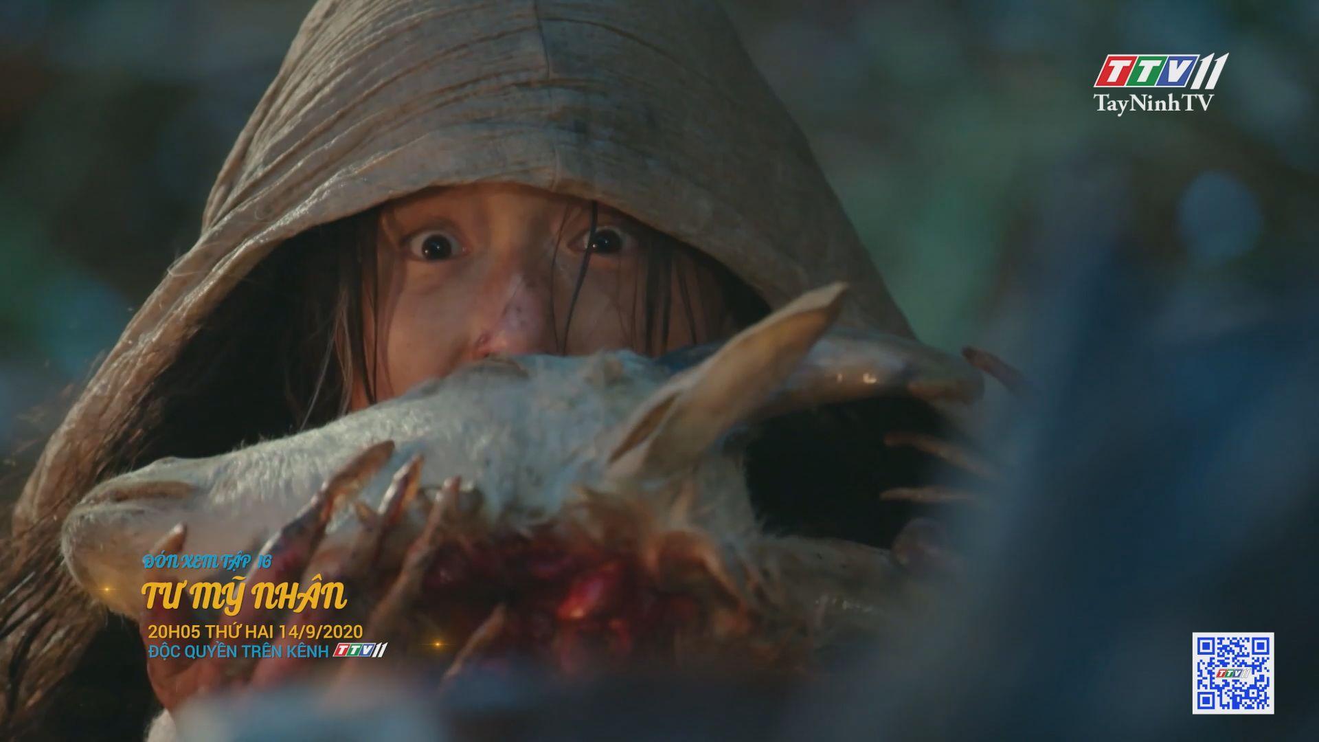 Tư mỹ nhân-TẬP 16 trailer | PHIM TƯ MỸ NHÂN | TayNinhTV