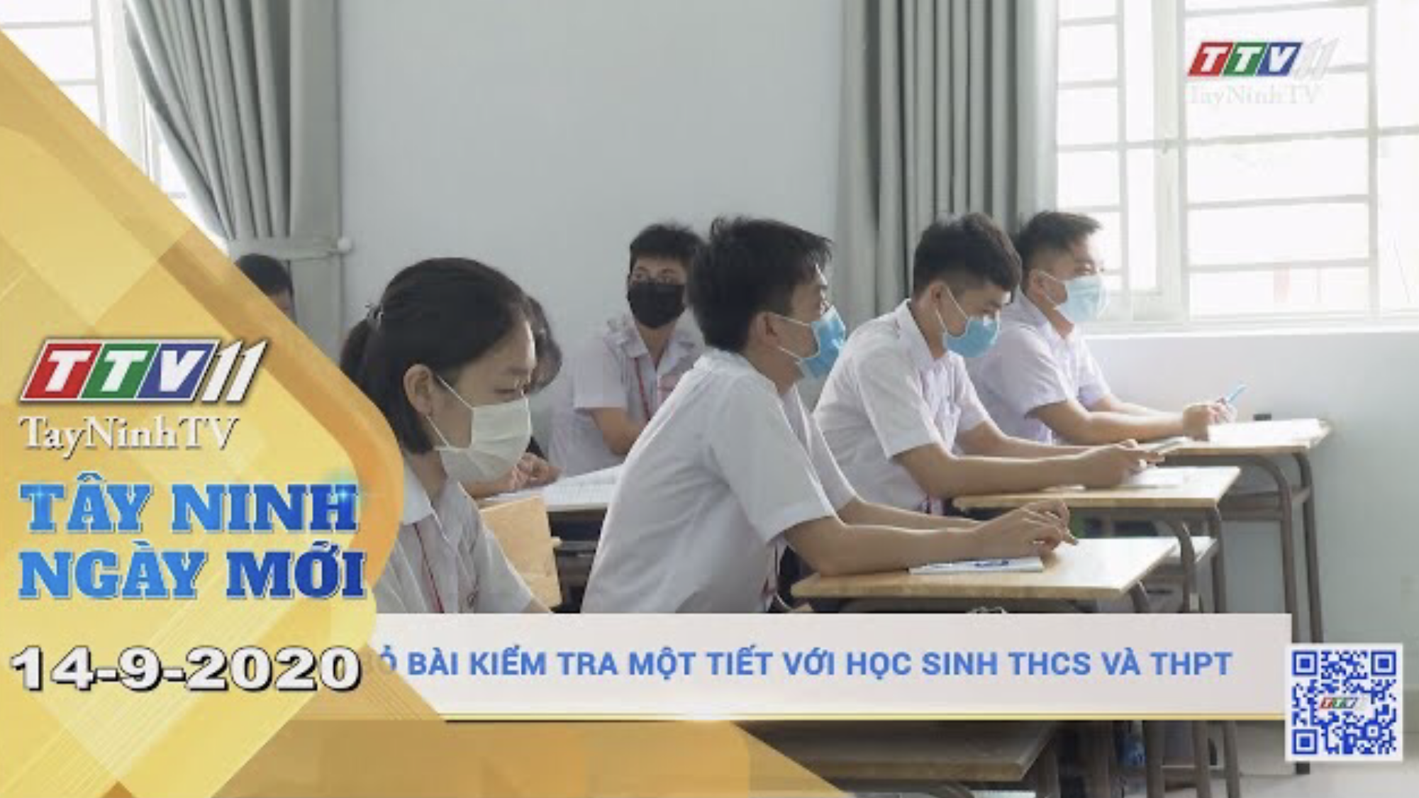 Tây Ninh Ngày Mới 14-9-2020 | Tin tức hôm nay | TayNinhTV