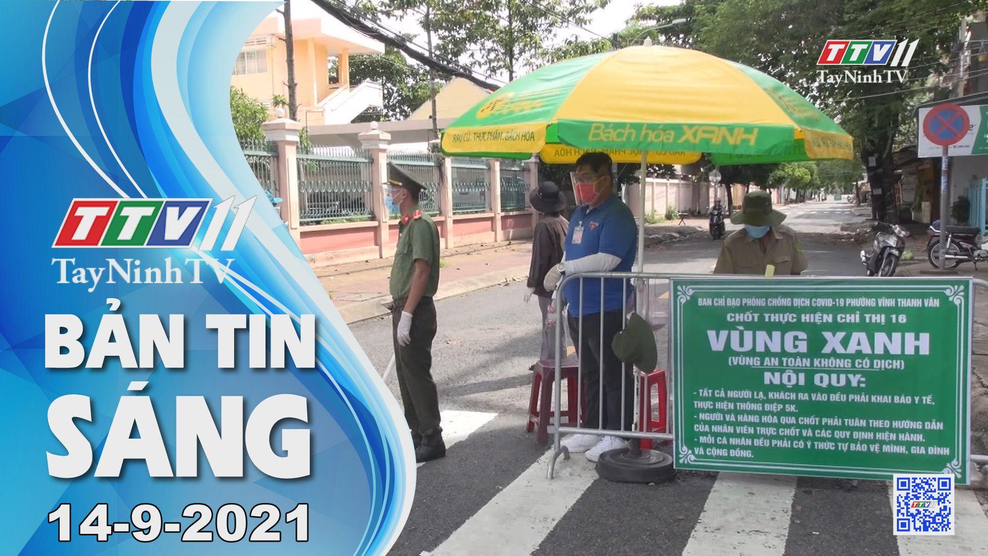 Bản tin sáng 14-9-2021 | Tin tức hôm nay | TayNinhTV