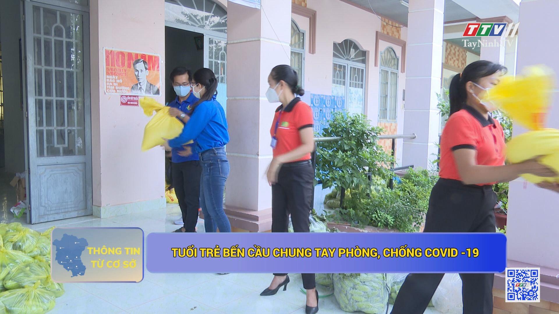 Tuổi trẻ Bến Cầu chung tay phòng chống Covid-19 | THÔNG TIN DỊCH COVID-19 | TayNinhTV