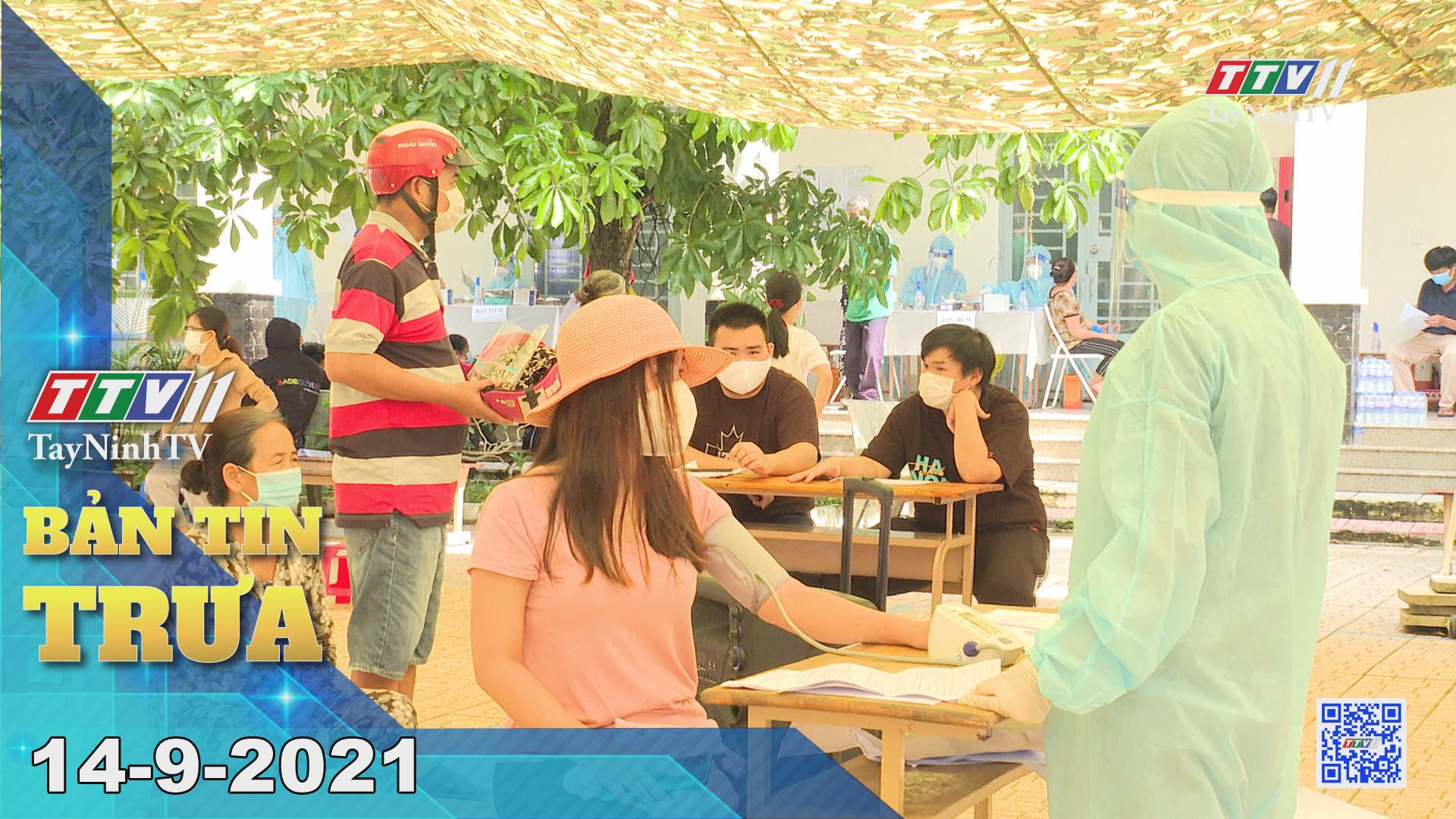 Bản tin trưa 14-9-2021 | Tin tức hôm nay | TayNinhTV