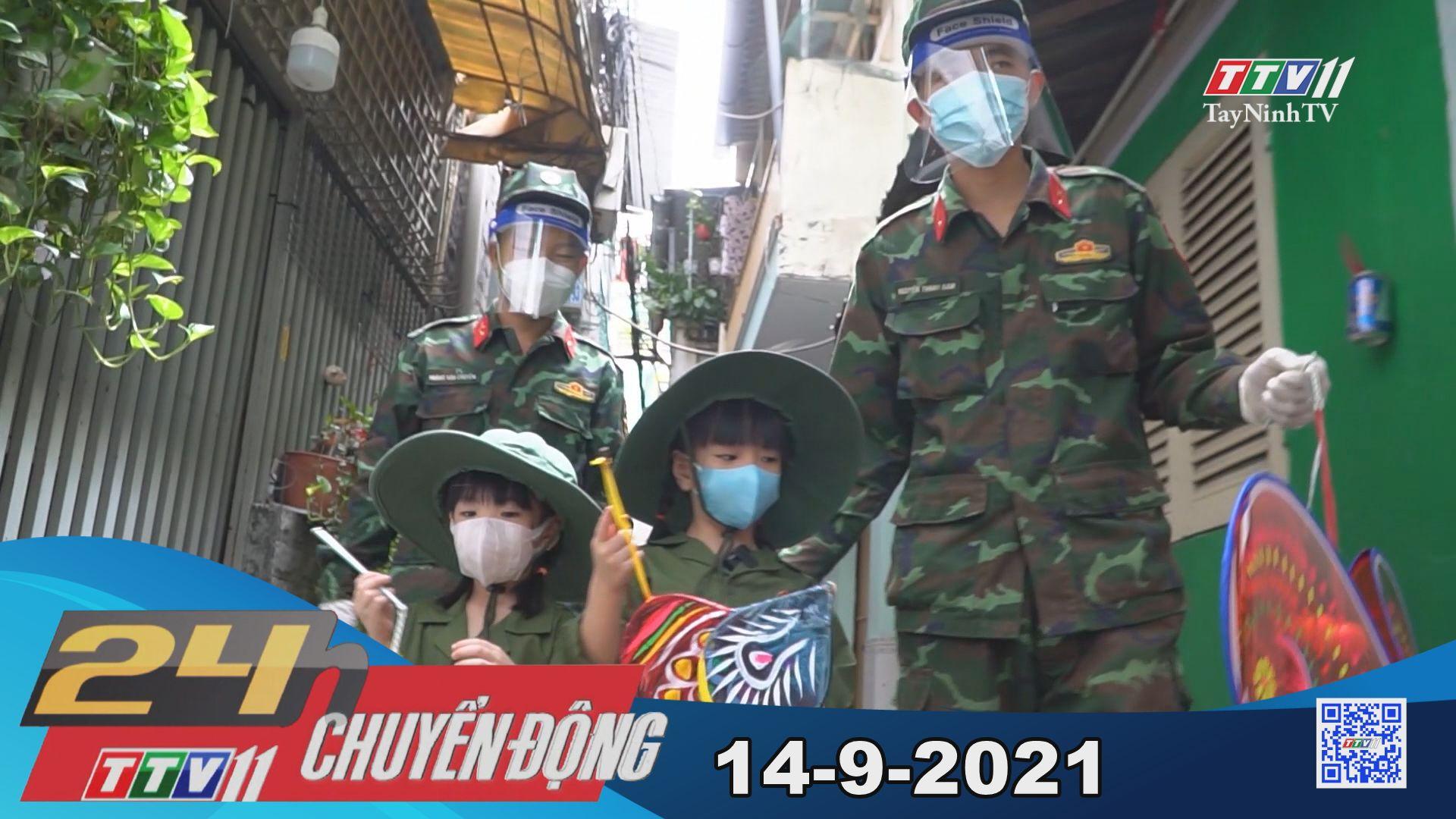 24h Chuyển động 14-9-2021 | Tin tức hôm nay | TayNinhTV