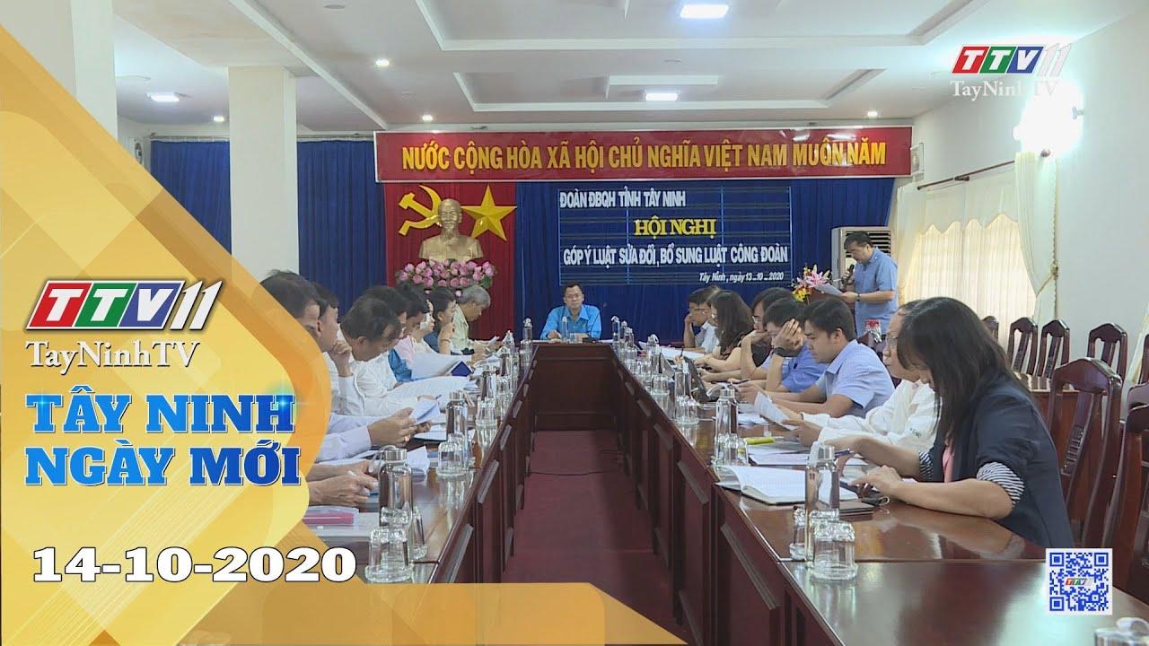Tây Ninh Ngày Mới 14-10-2020 | Tin tức hôm nay | TayNinhTV